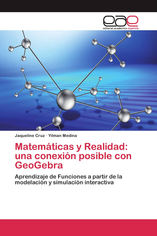 Matemáticas y Realidad: una conexión posible con GeoGebra