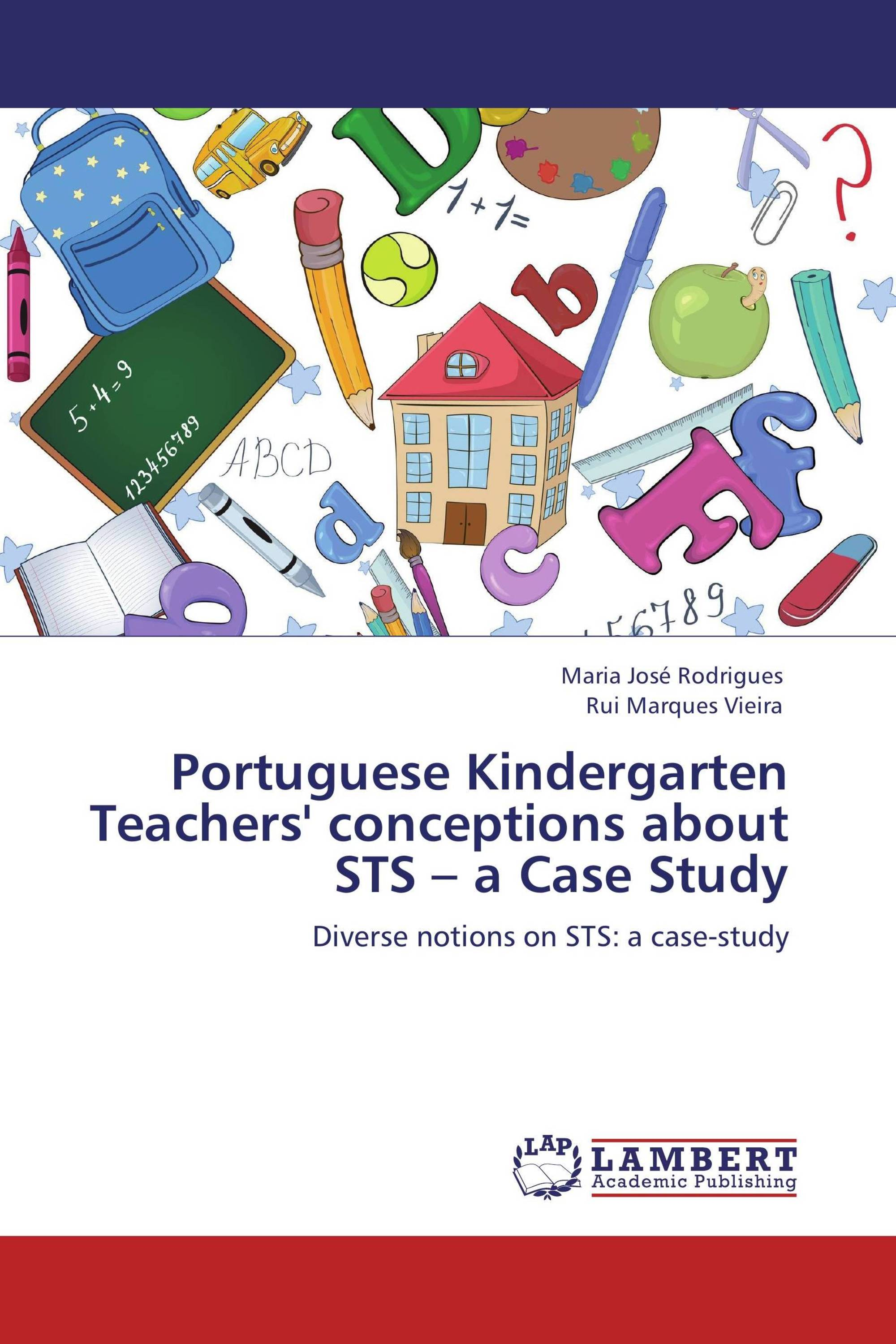 Portuguese Kindergarten Teachers' conceptions about STS – a Case Study