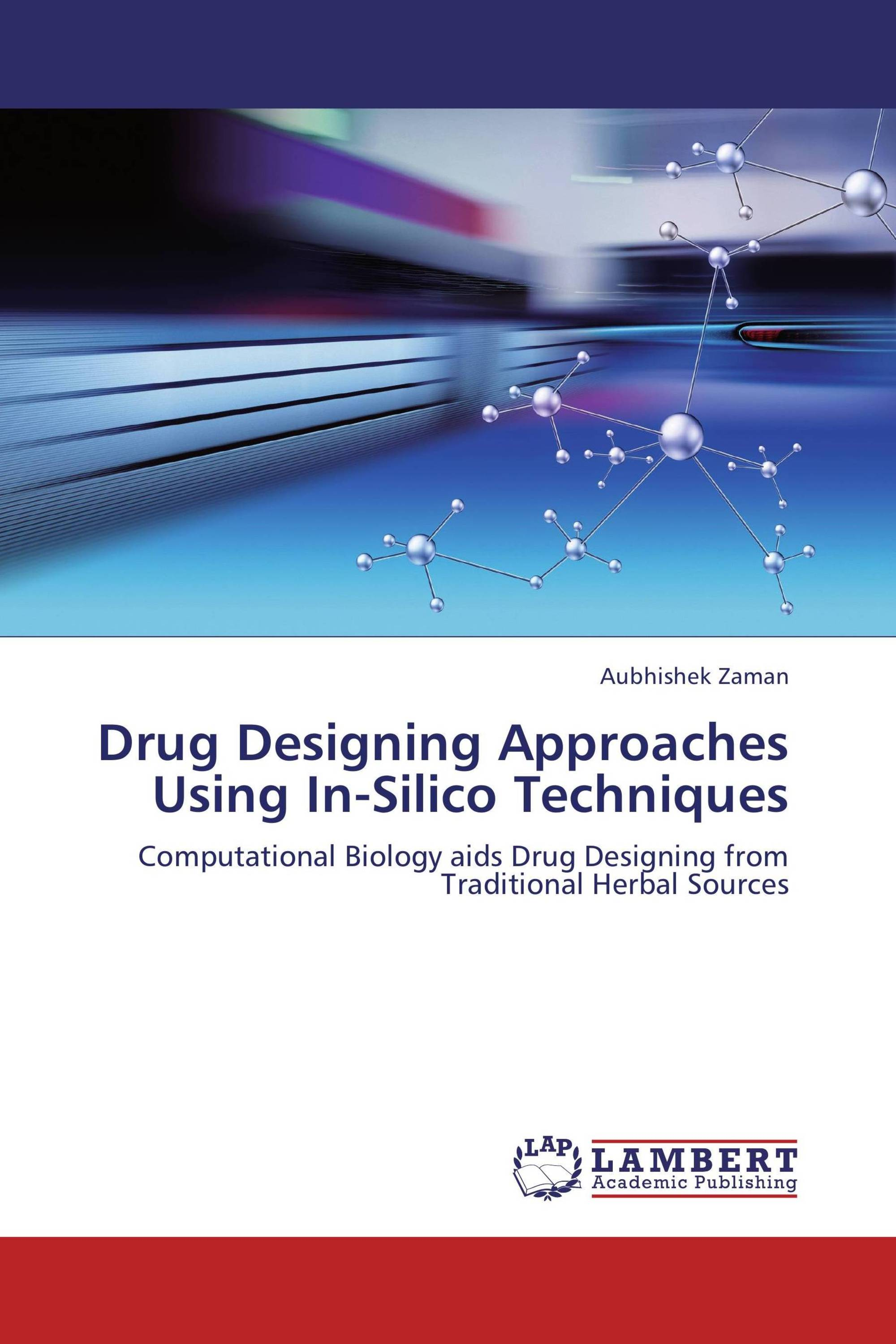 Drug Designing Approaches Using In-Silico Techniques