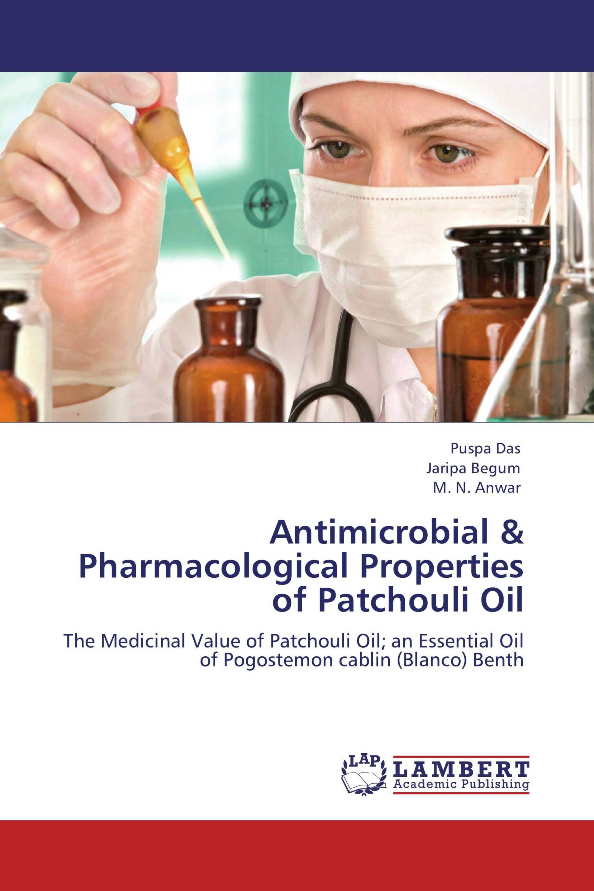 Antimicrobial & Pharmacological Properties of Patchouli Oil