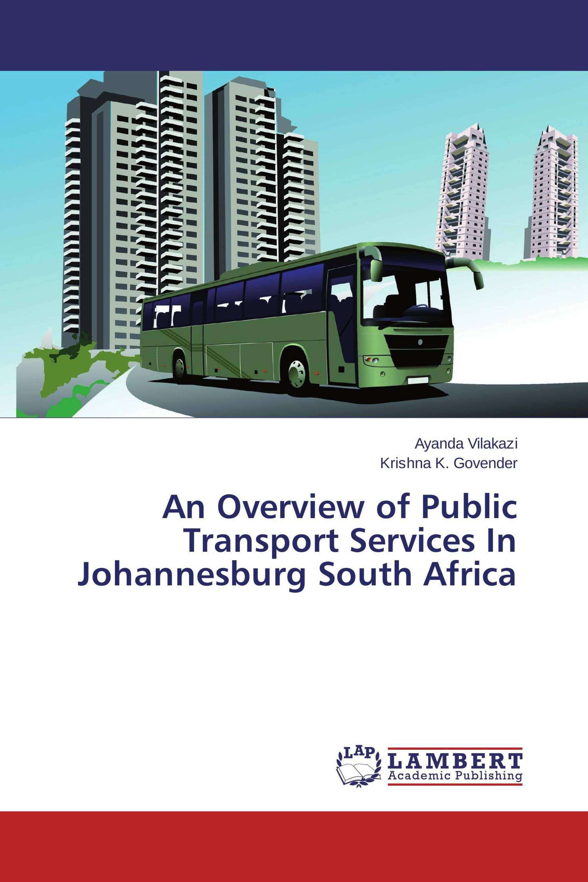 An Overview of Public Transport Services In Johannesburg South Africa