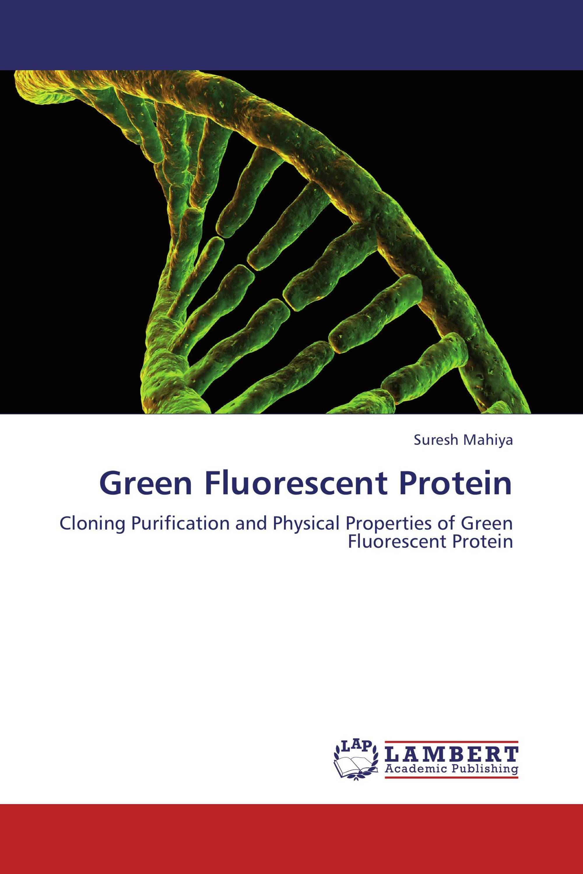 the new biological tool of green flourescent protein purification