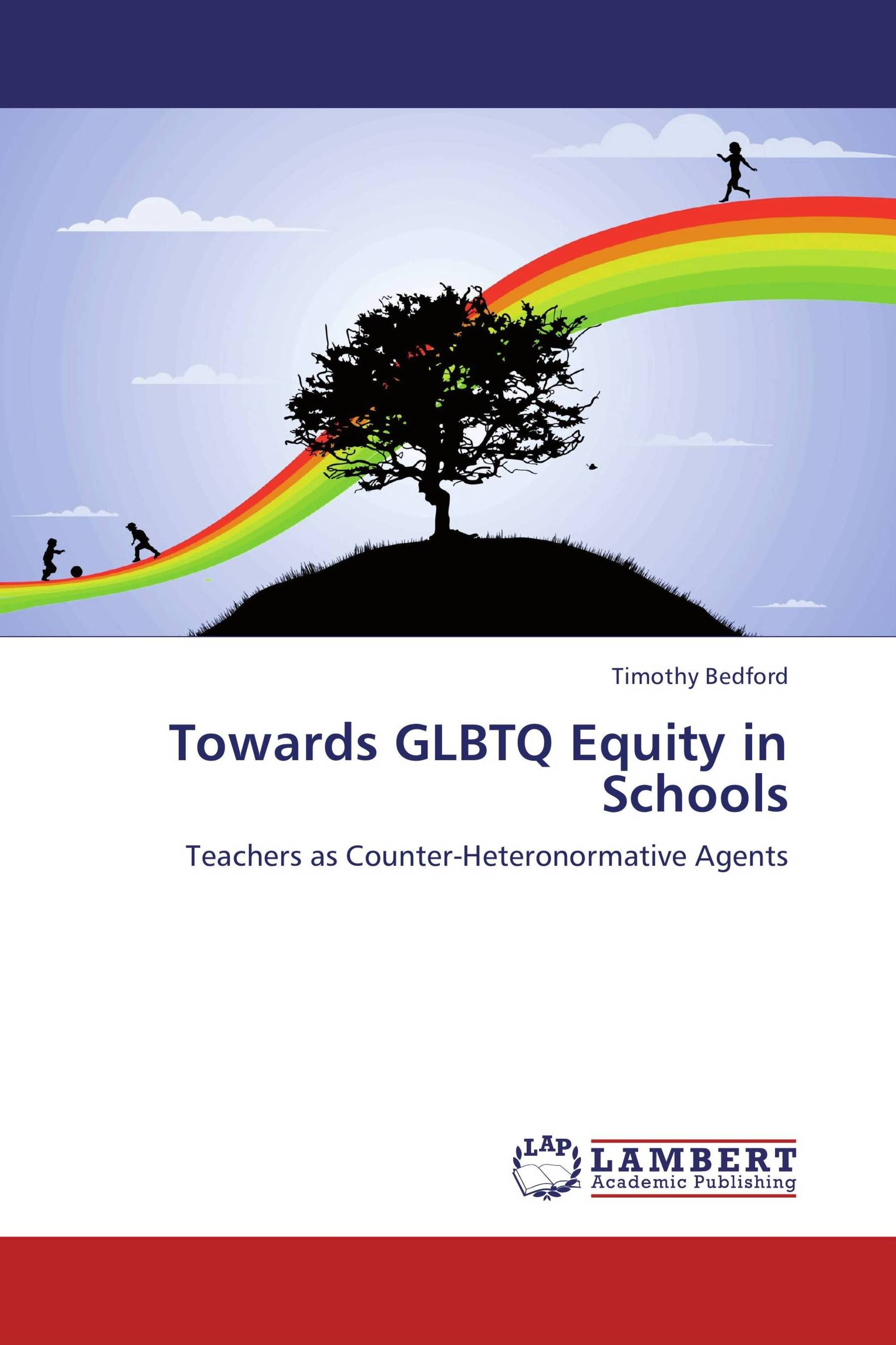 Towards GLBTQ Equity in Schools