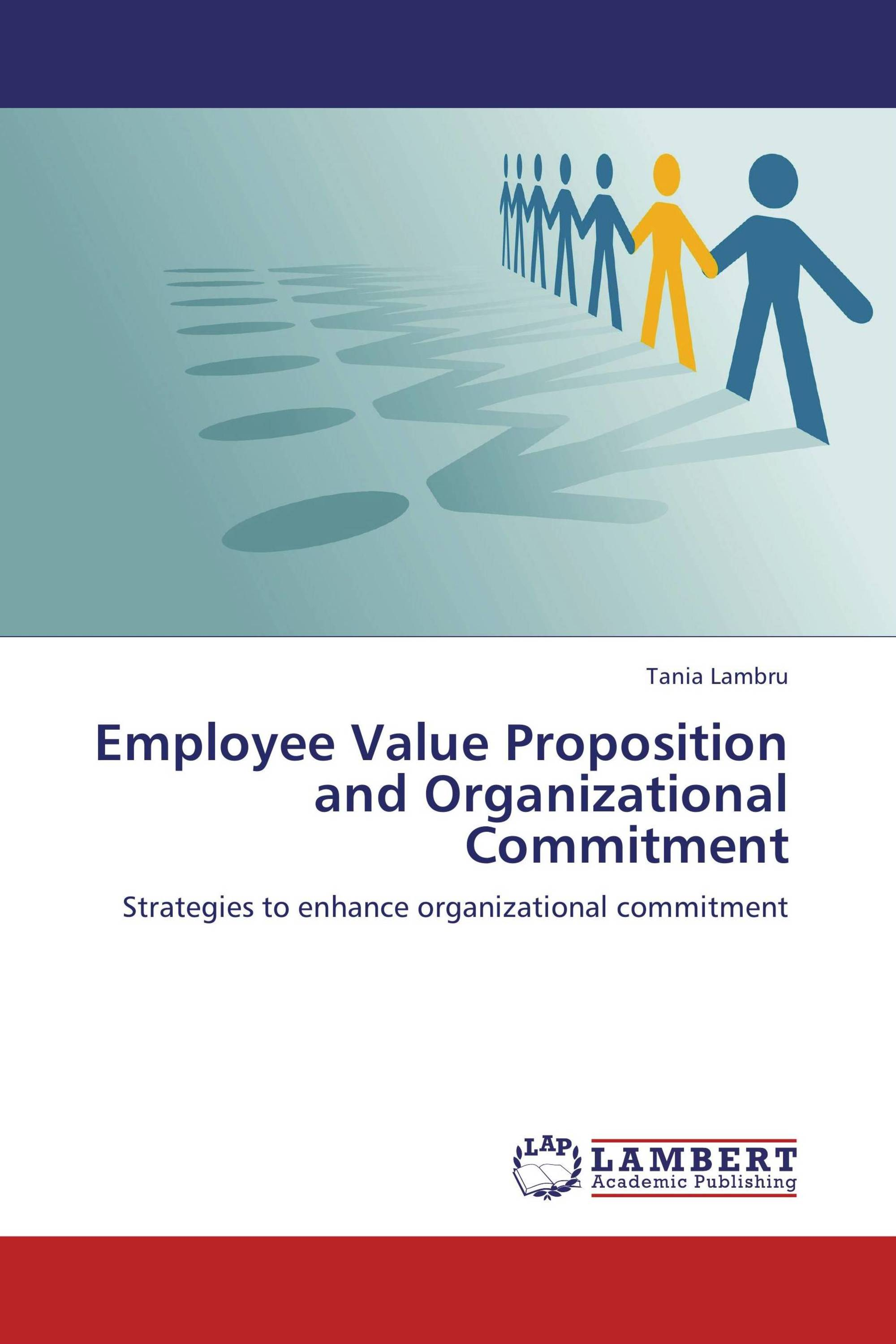 employees organizational commitment at pantaloon To study the organisation culture of pantaloons  employee engagement is  thus the level of commitment and involvement an employee has.