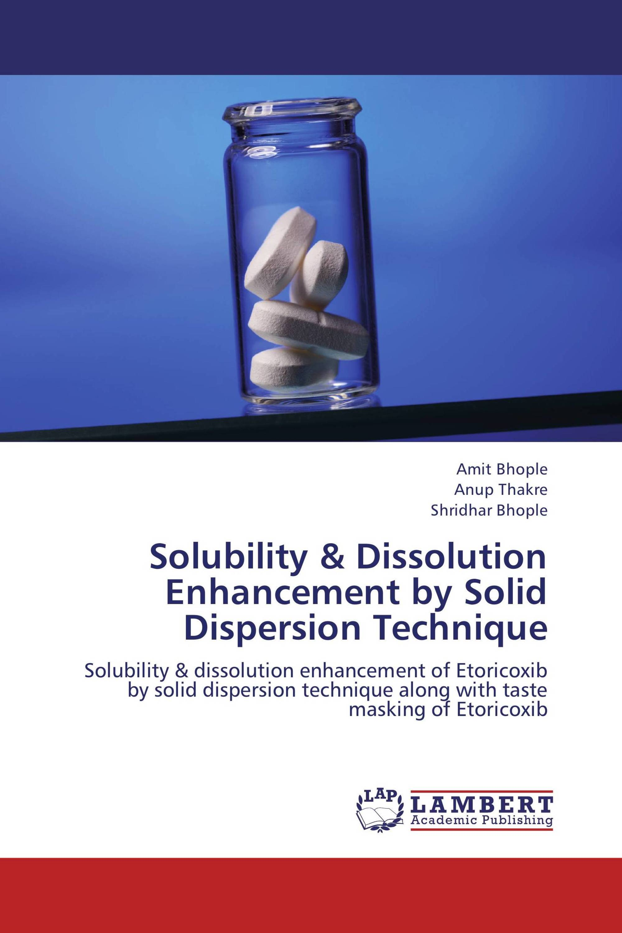 thesis on solid dispersions Solid dispersion as a dosage form has been established a superior option for the drugs having poor aqueous solubility solid dispersions in water-soluble carriers have engrossed.