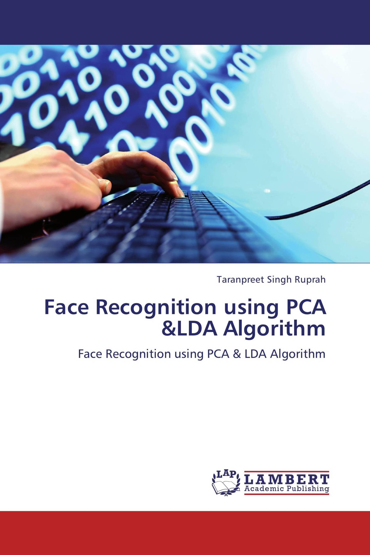Face Recognition using PCA &LDA Algorithm / 978-3-659-18893-0