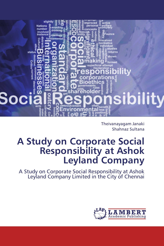 A Study on Corporate Social Responsibility at Ashok Leyland Company