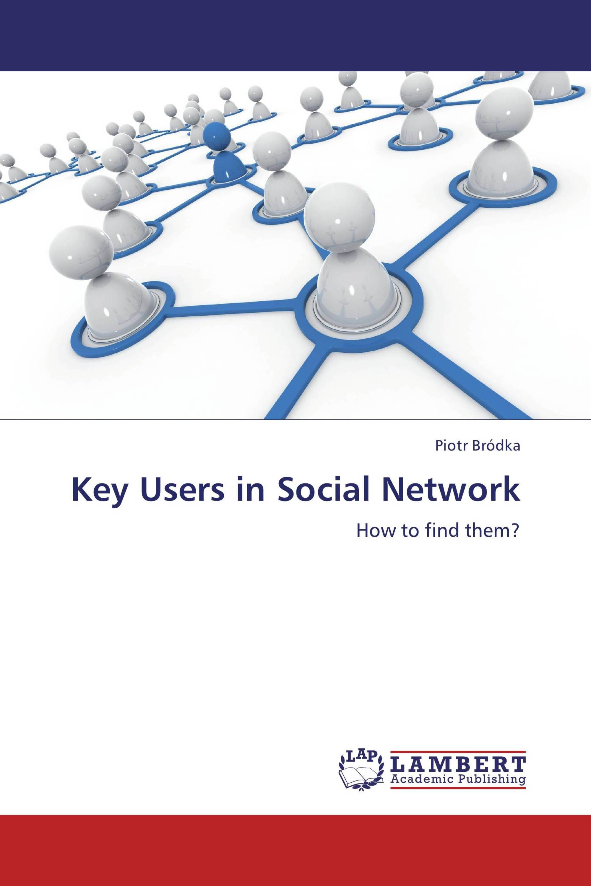 Key Users in Social Network