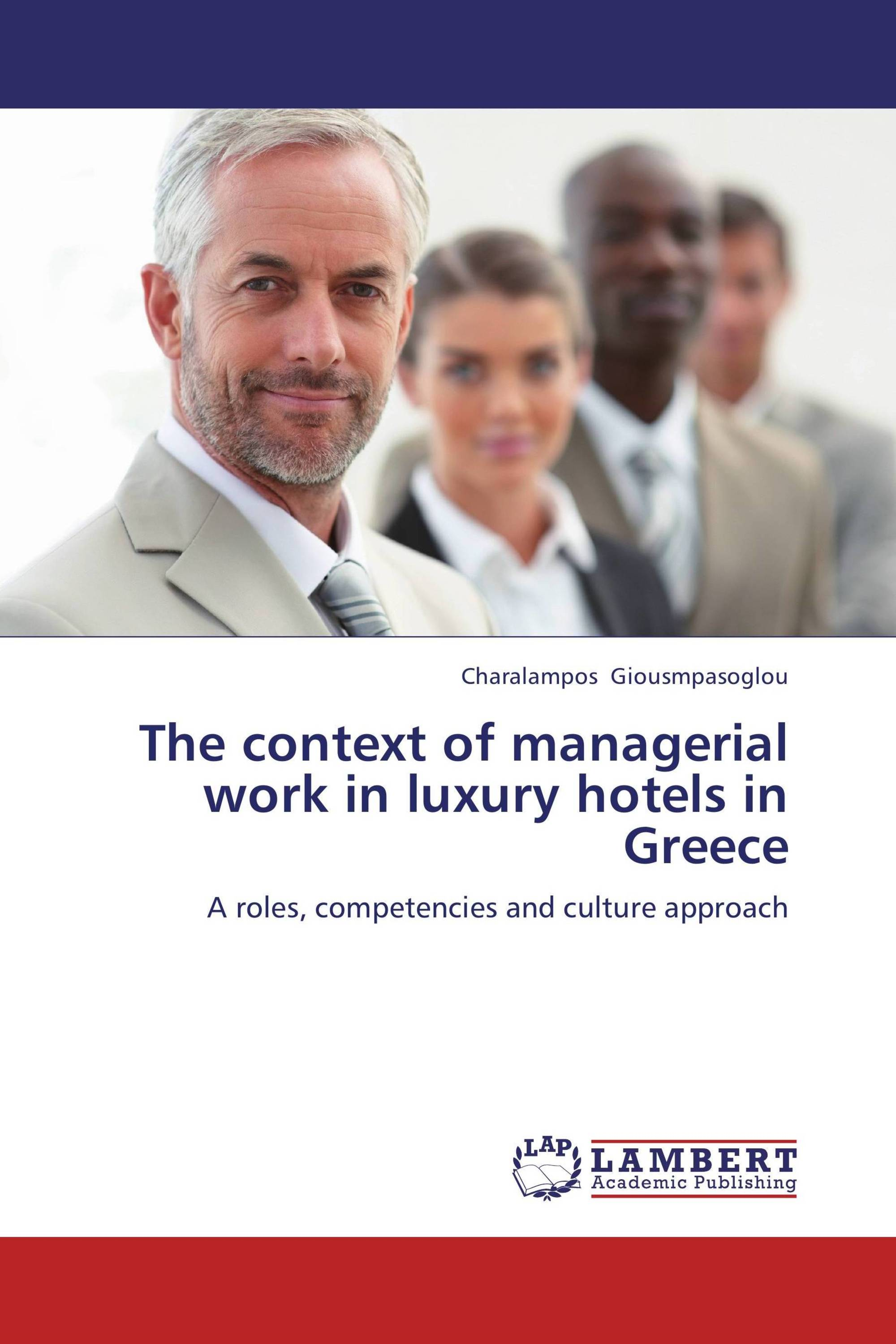 The context of managerial work in luxury hotels in Greece