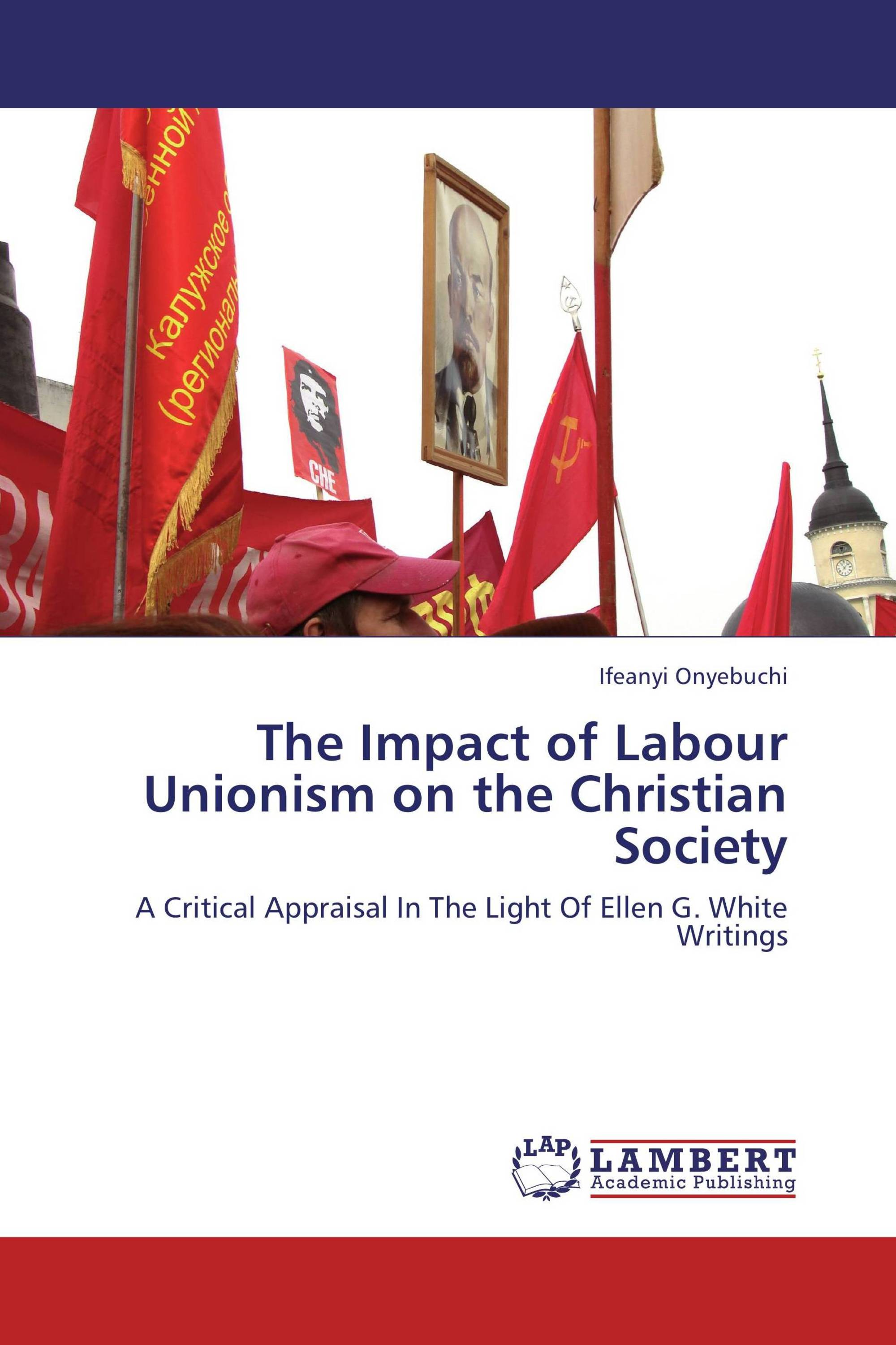 The Impact of Labour Unionism on the Christian Society / 978