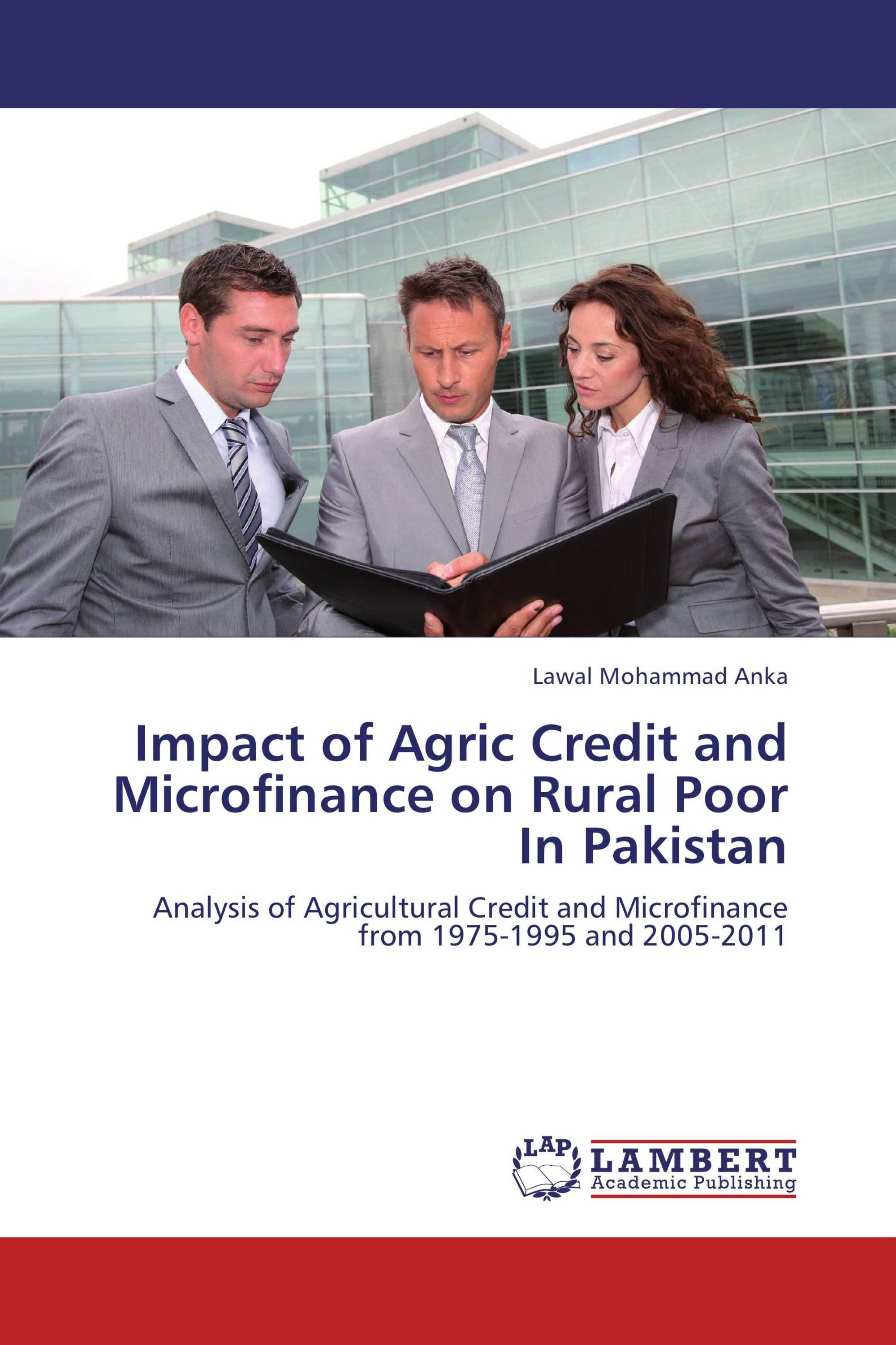 thesis microfinance in pakistan Micro finance to islamic micro finance: thesis akhuwat more than just microfinance – how pakistan's largest islamic microfinance institution supports one.