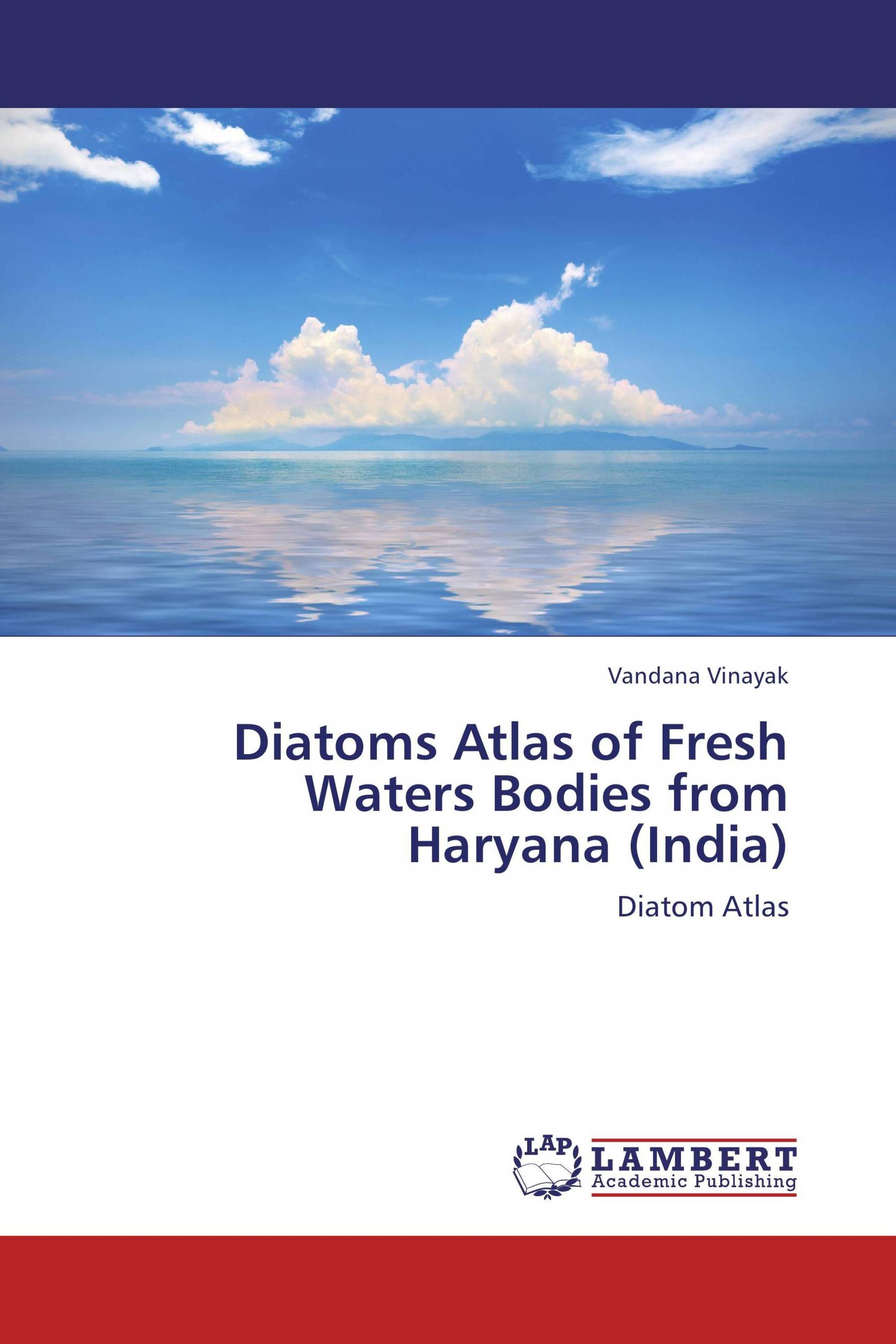 Diatoms Atlas of Fresh Waters Bodies from Haryana (India)