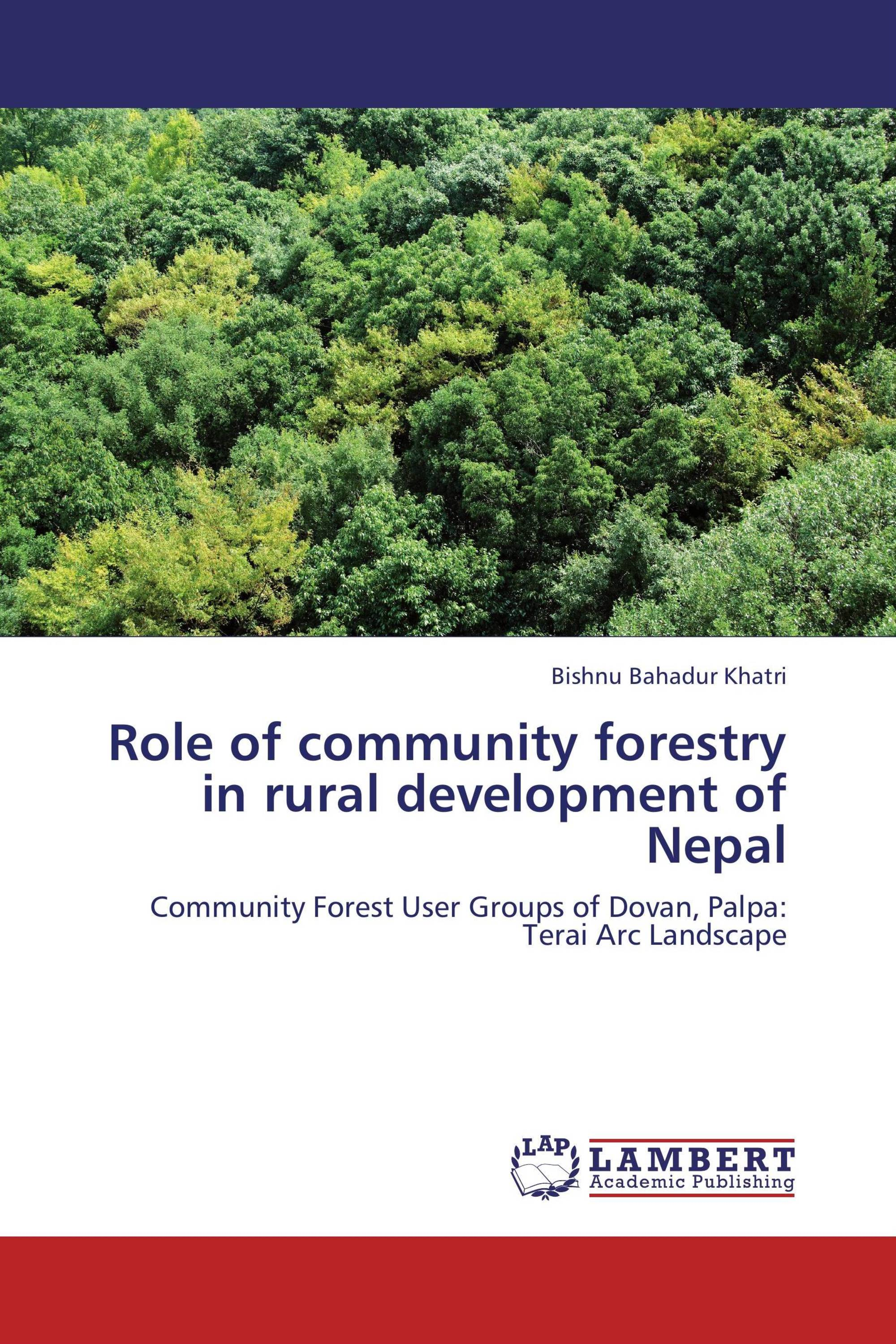 Role of community forestry in rural development of Nepal
