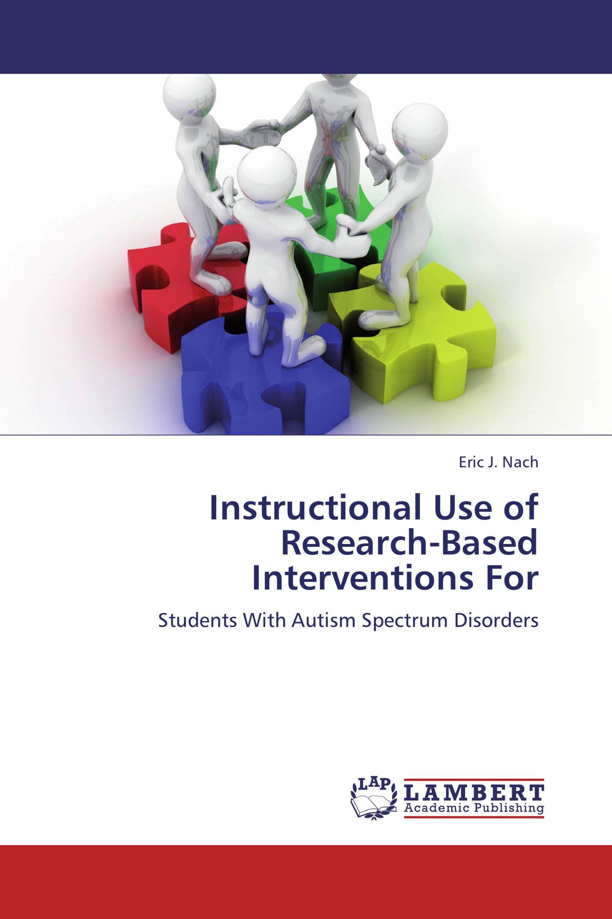 Instructional Use Of Research Based Interventions For 978 3 659