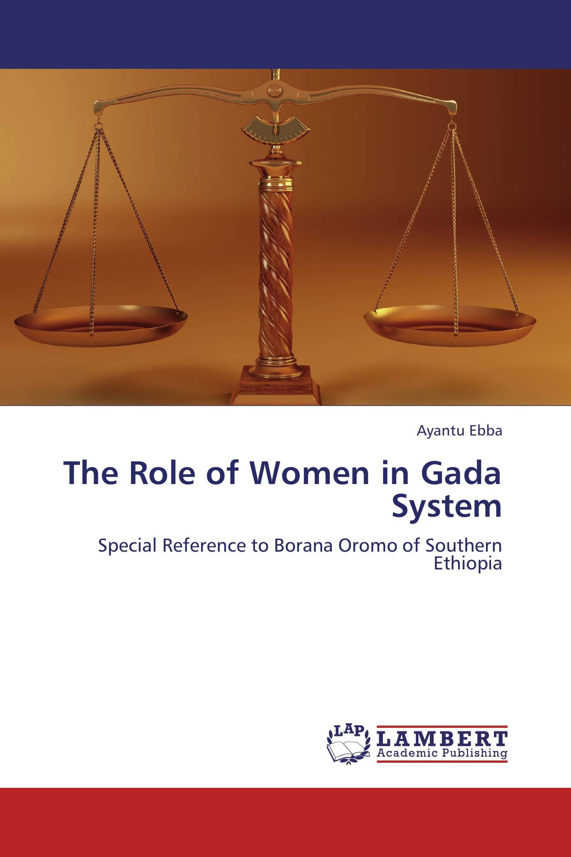 The Role of Women in Gada System / 978-3-659-24341-7