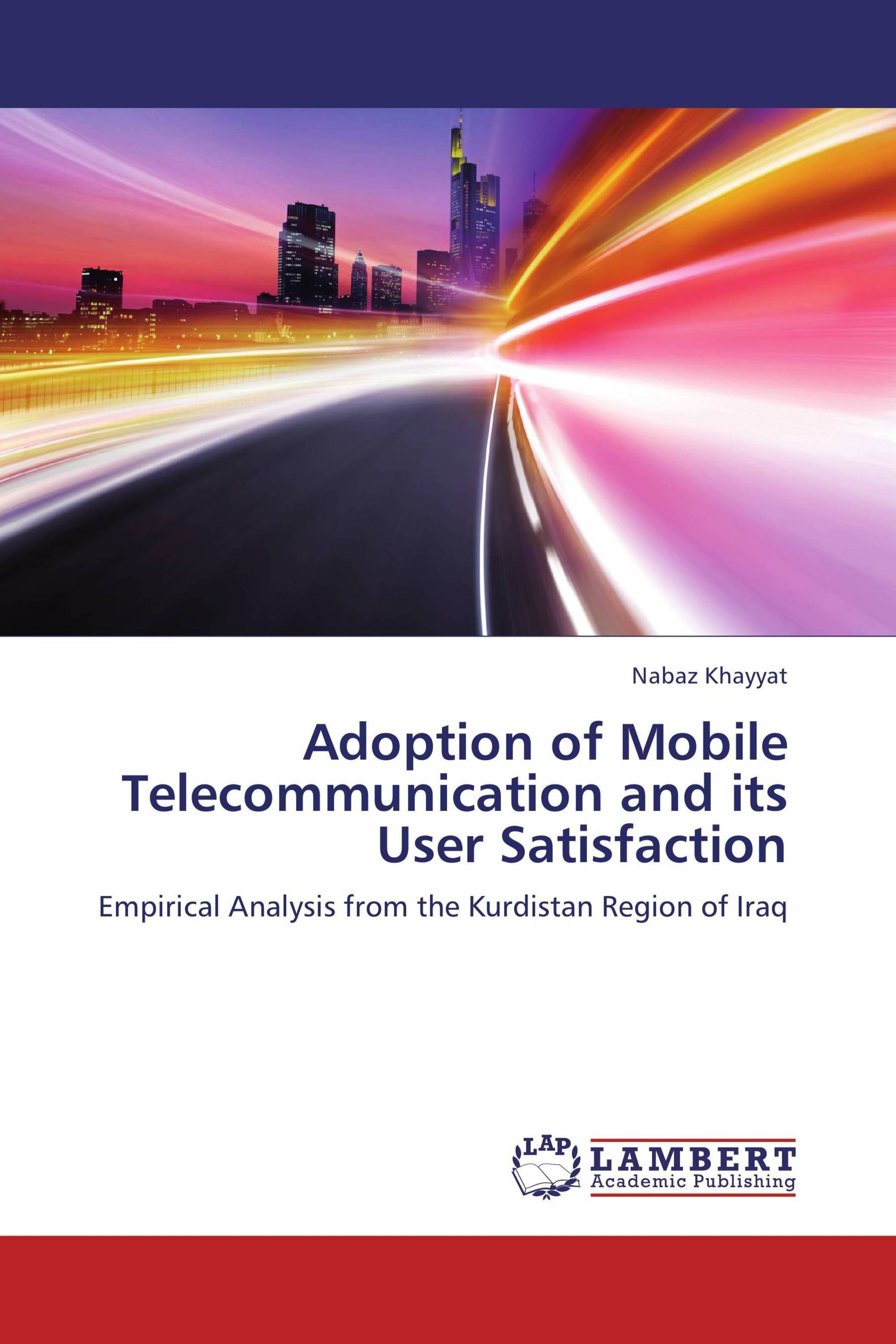 Adoption of Mobile Telecommunication and its User Satisfaction