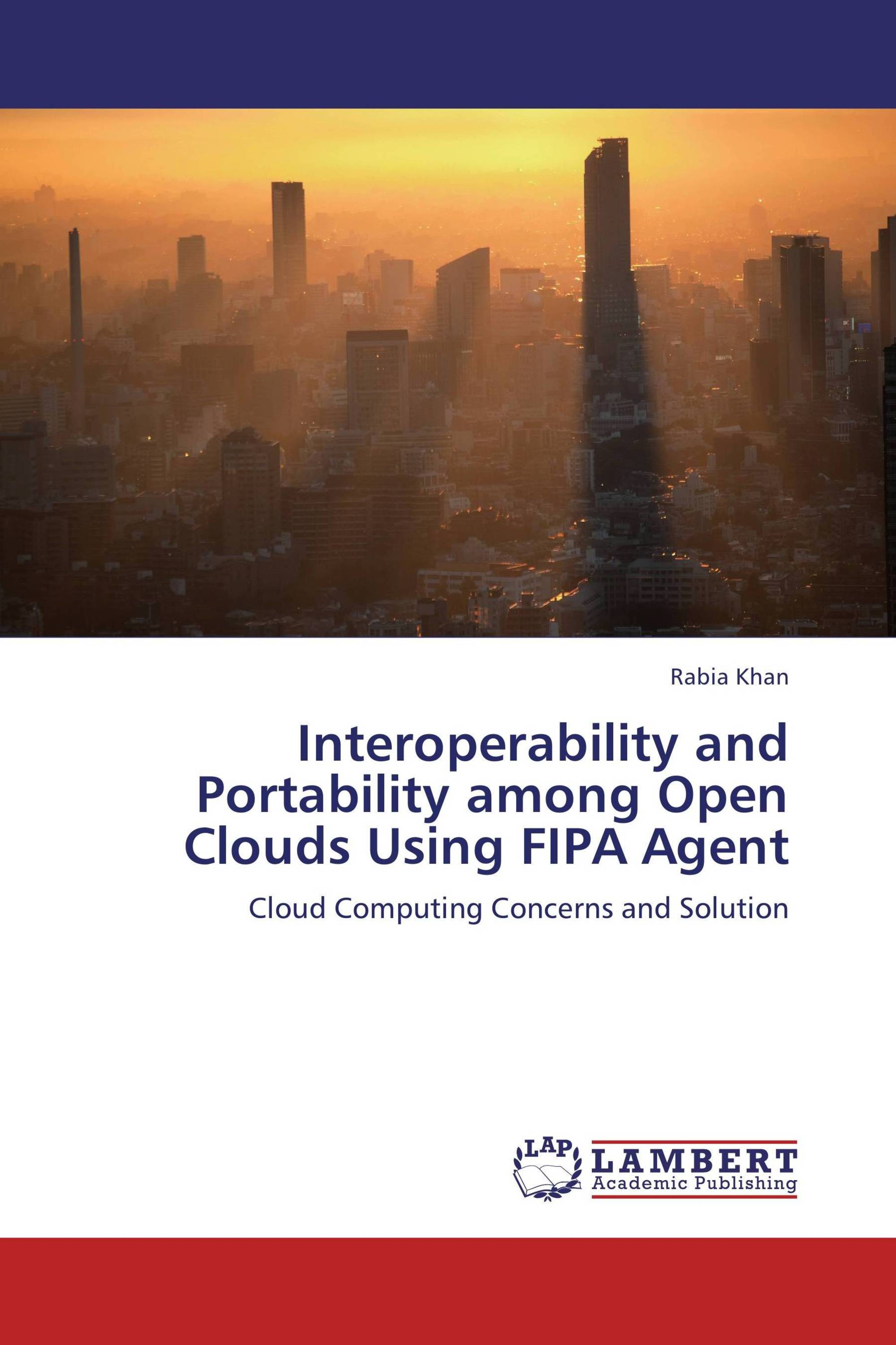 Interoperability and Portability among Open Clouds Using FIPA Agent