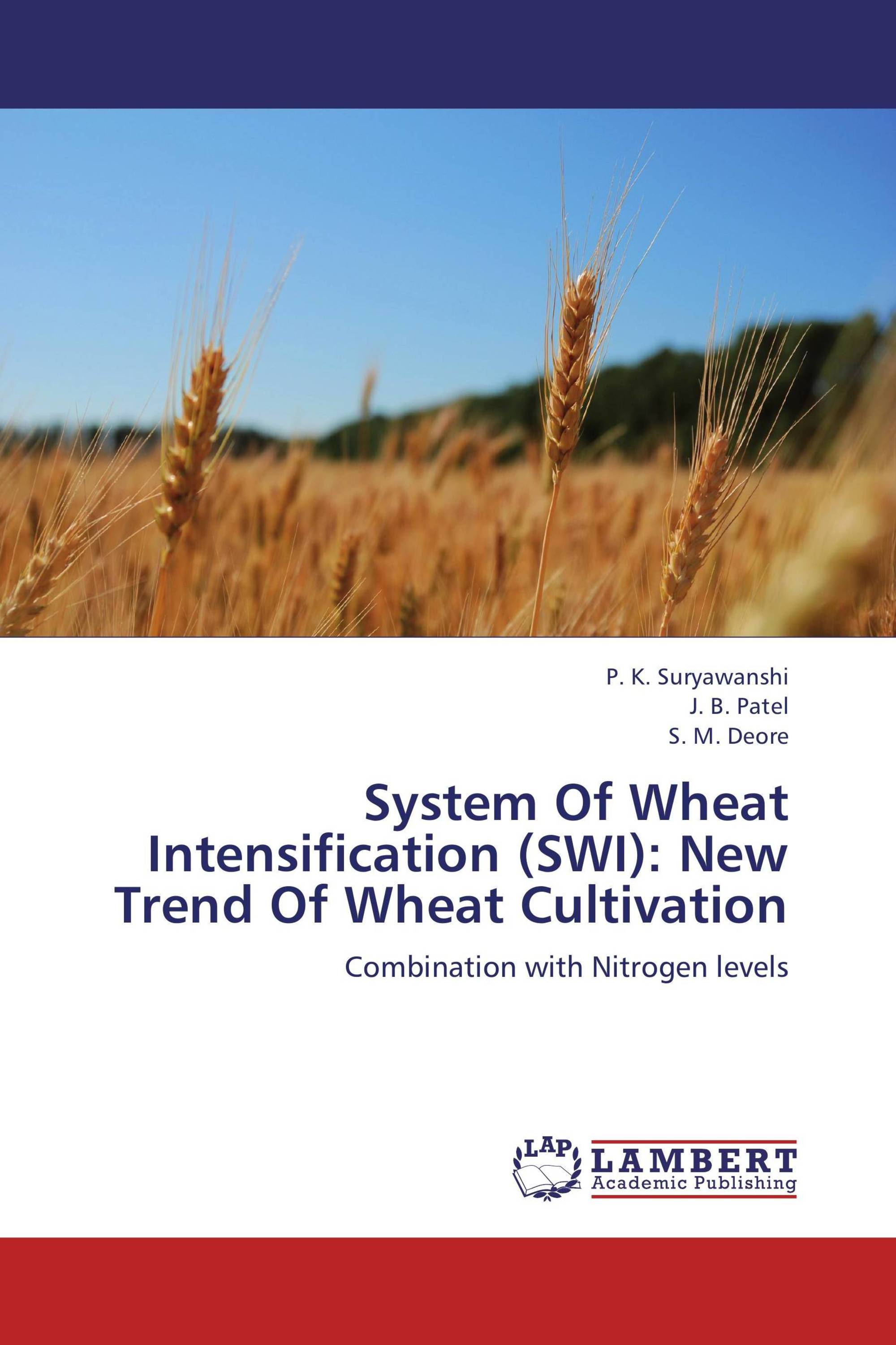 System Of Wheat Intensification (SWI): New Trend Of Wheat Cultivation