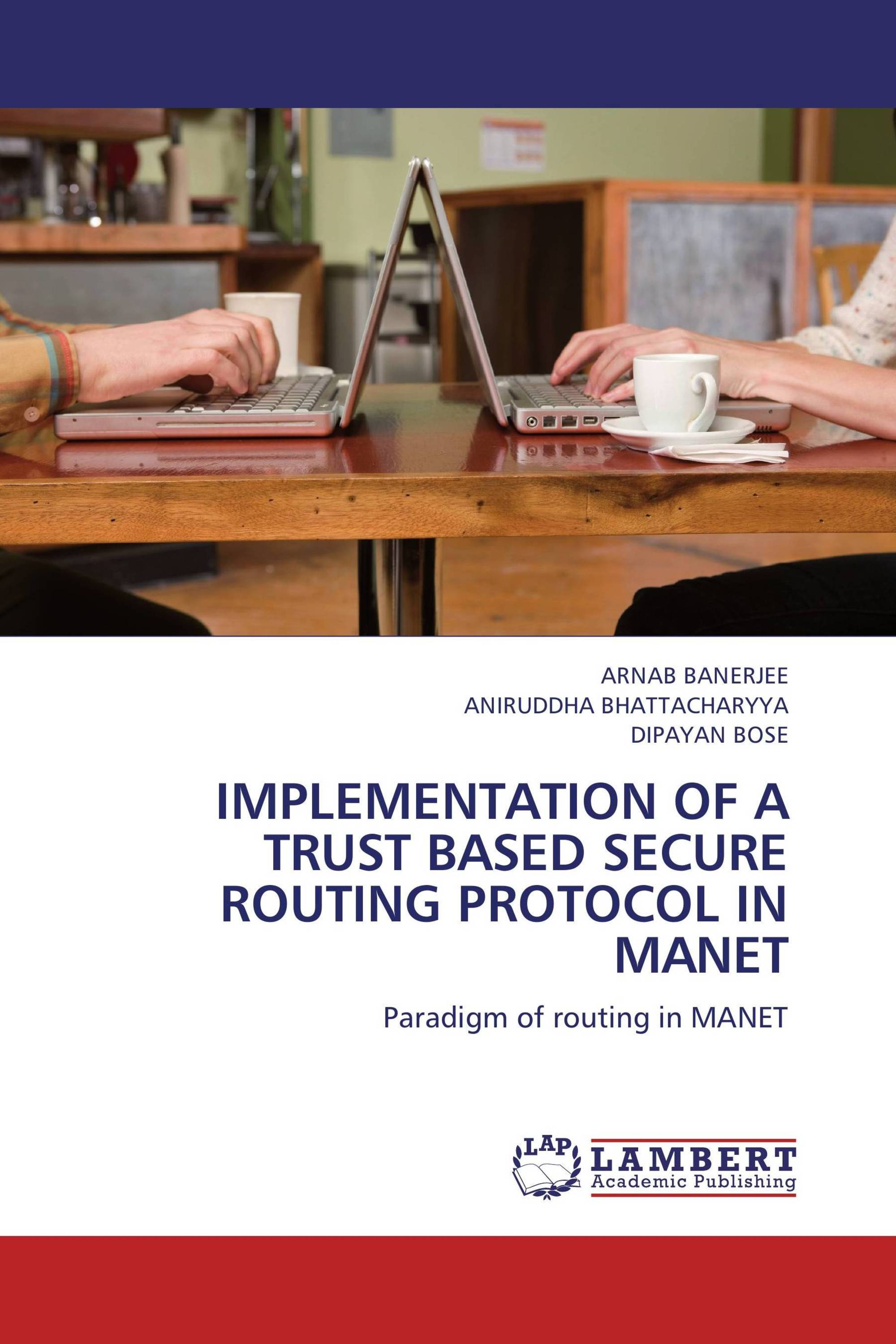 IMPLEMENTATION OF A TRUST BASED SECURE ROUTING PROTOCOL IN MANET