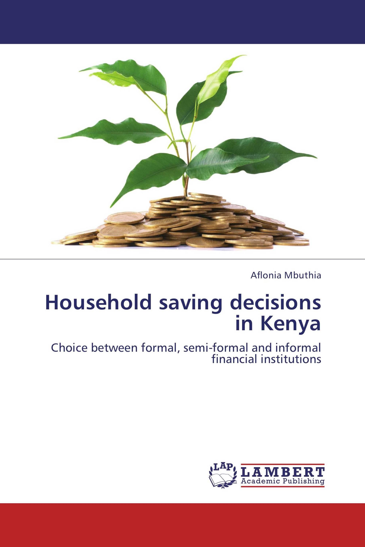Household saving decisions in Kenya
