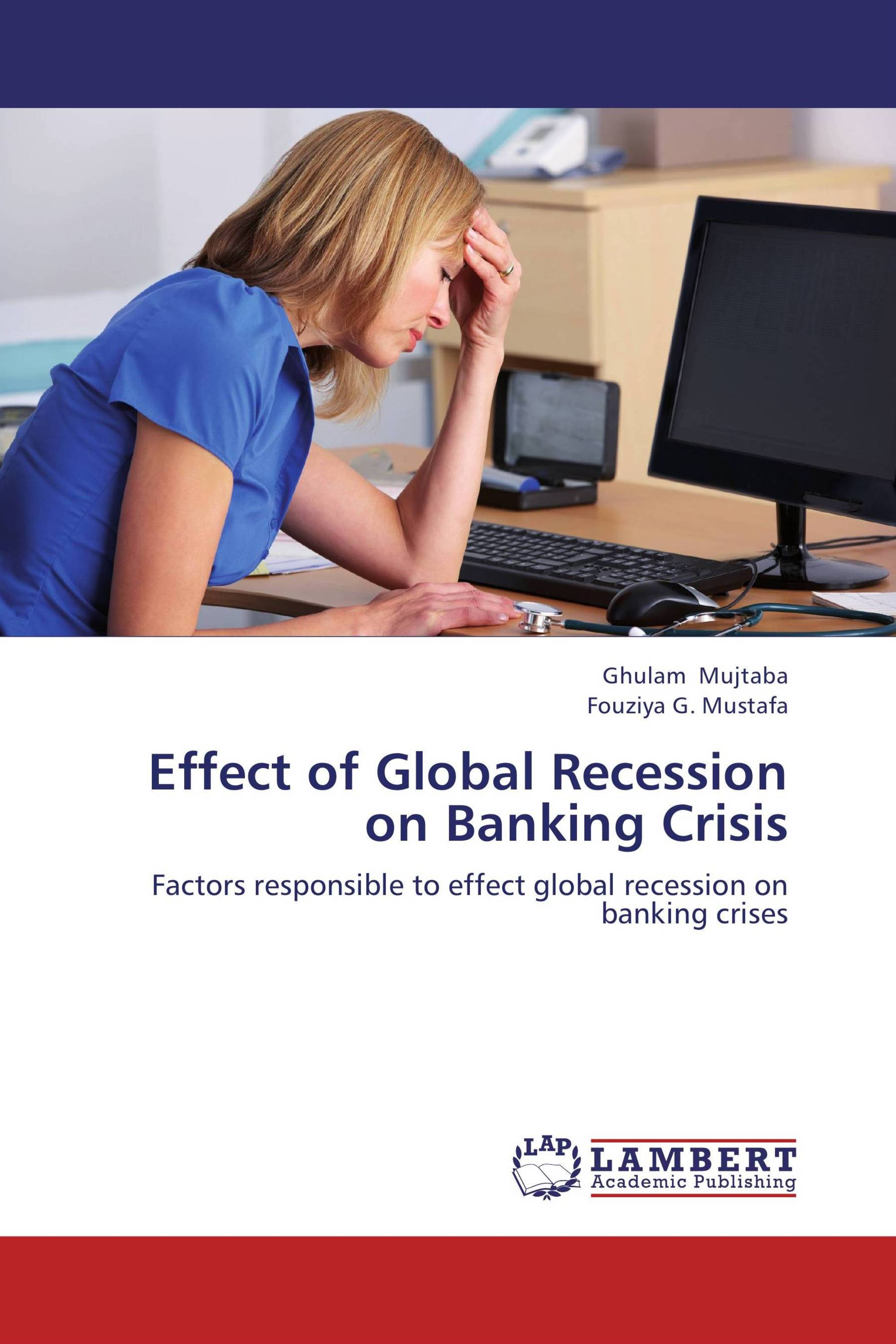 Effect of Global Recession on Banking Crisis