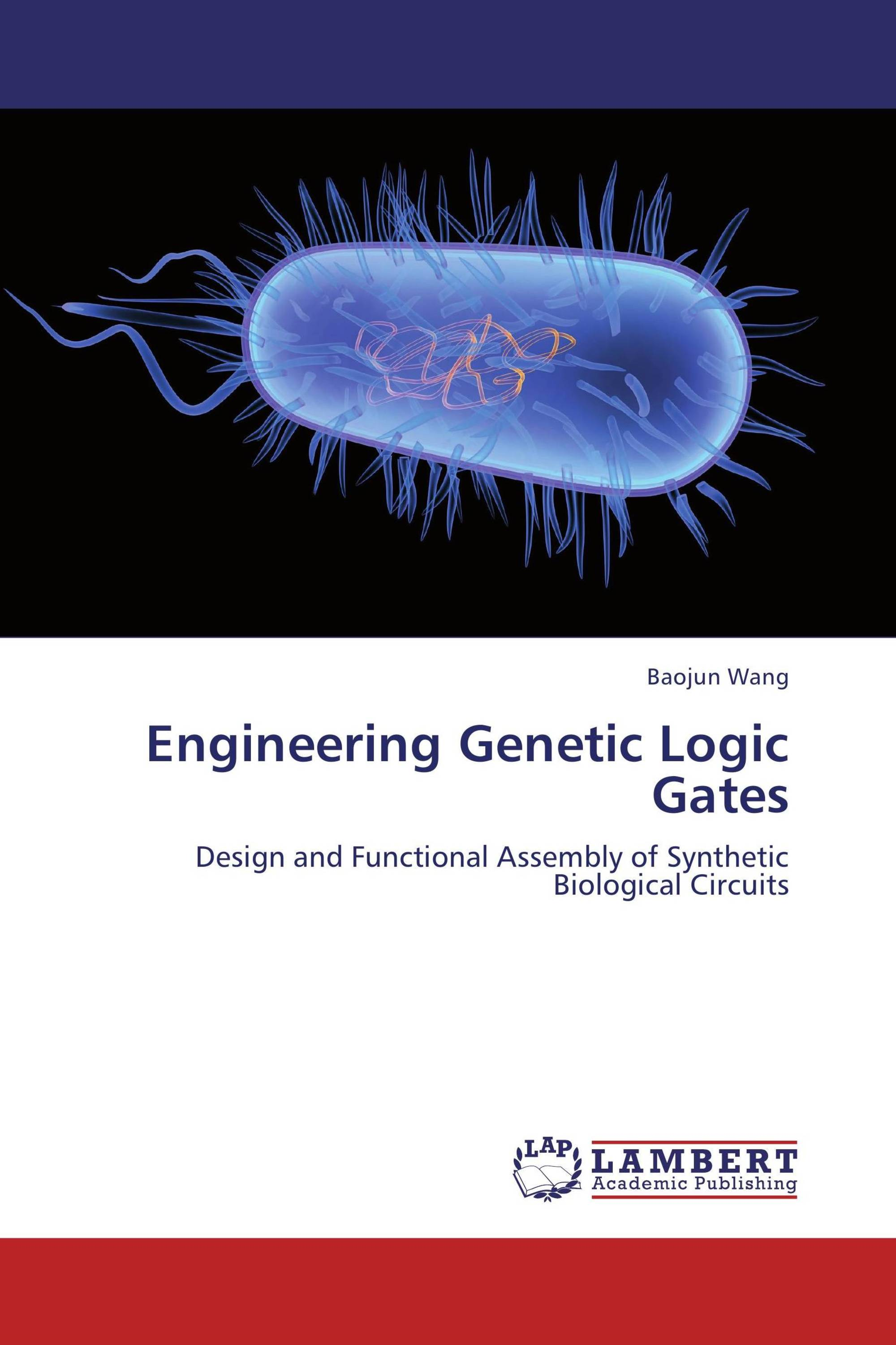 Engineering Genetic Logic Gates