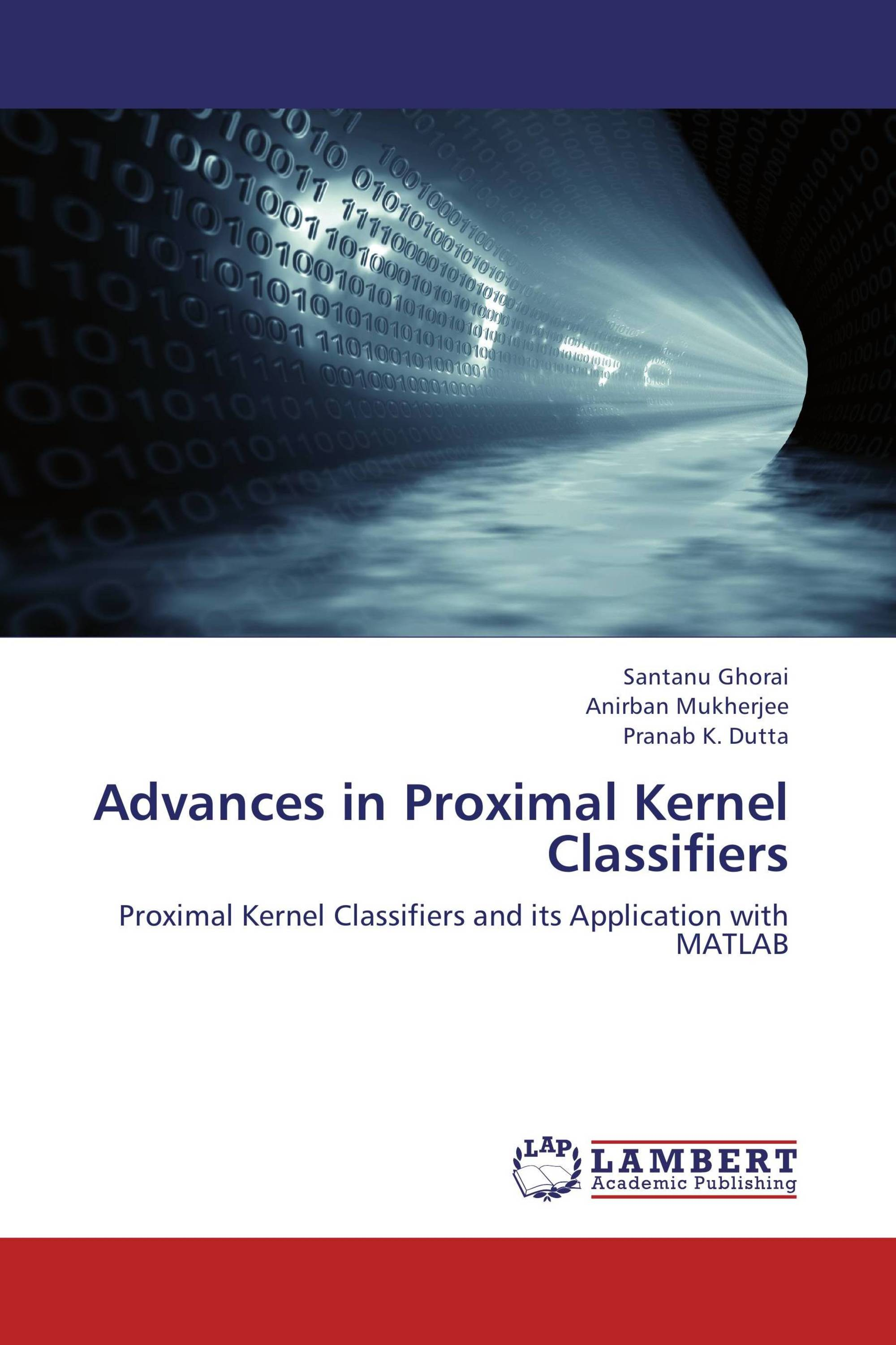 Advances in Proximal Kernel Classifiers