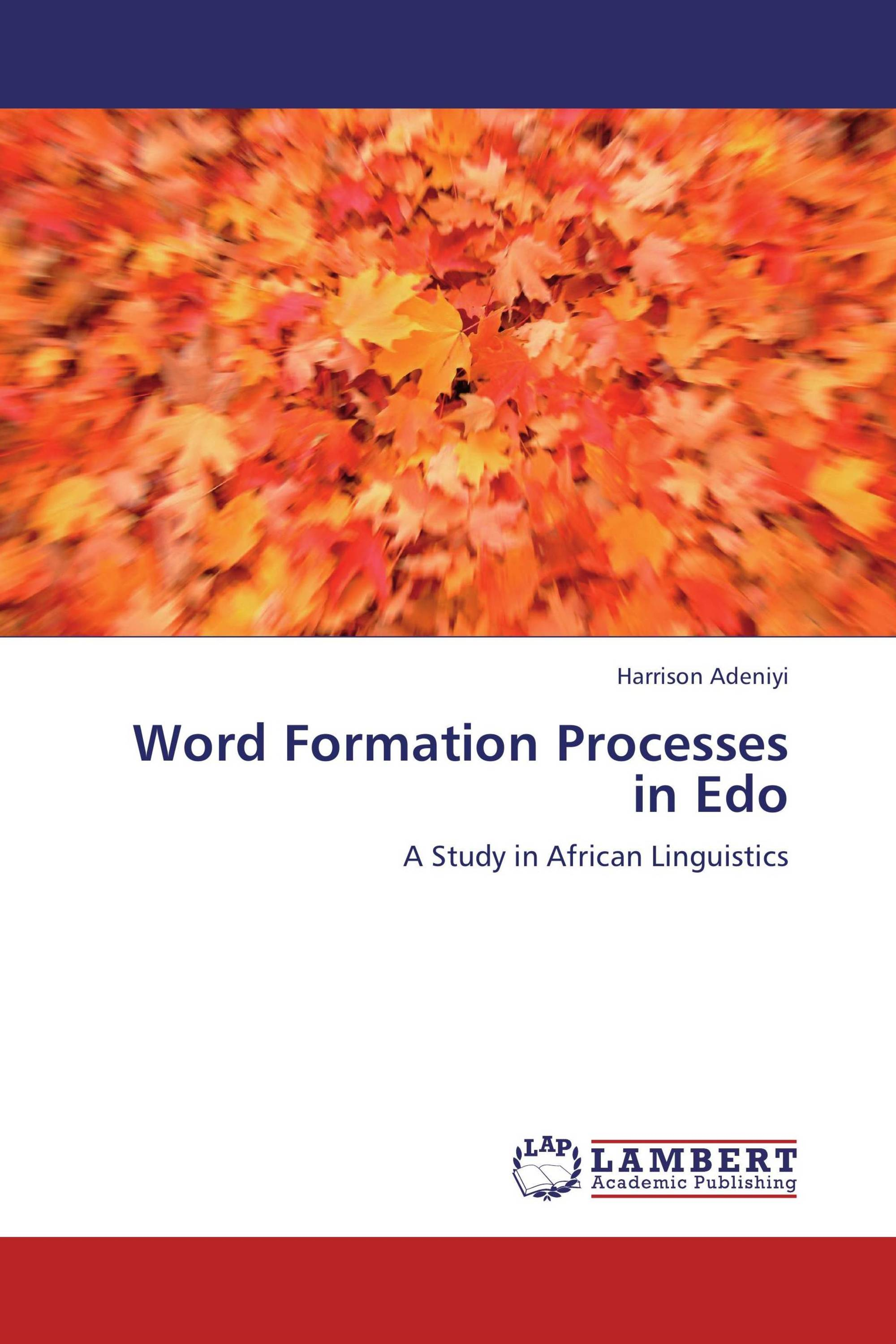 Word Formation Processes in Edo