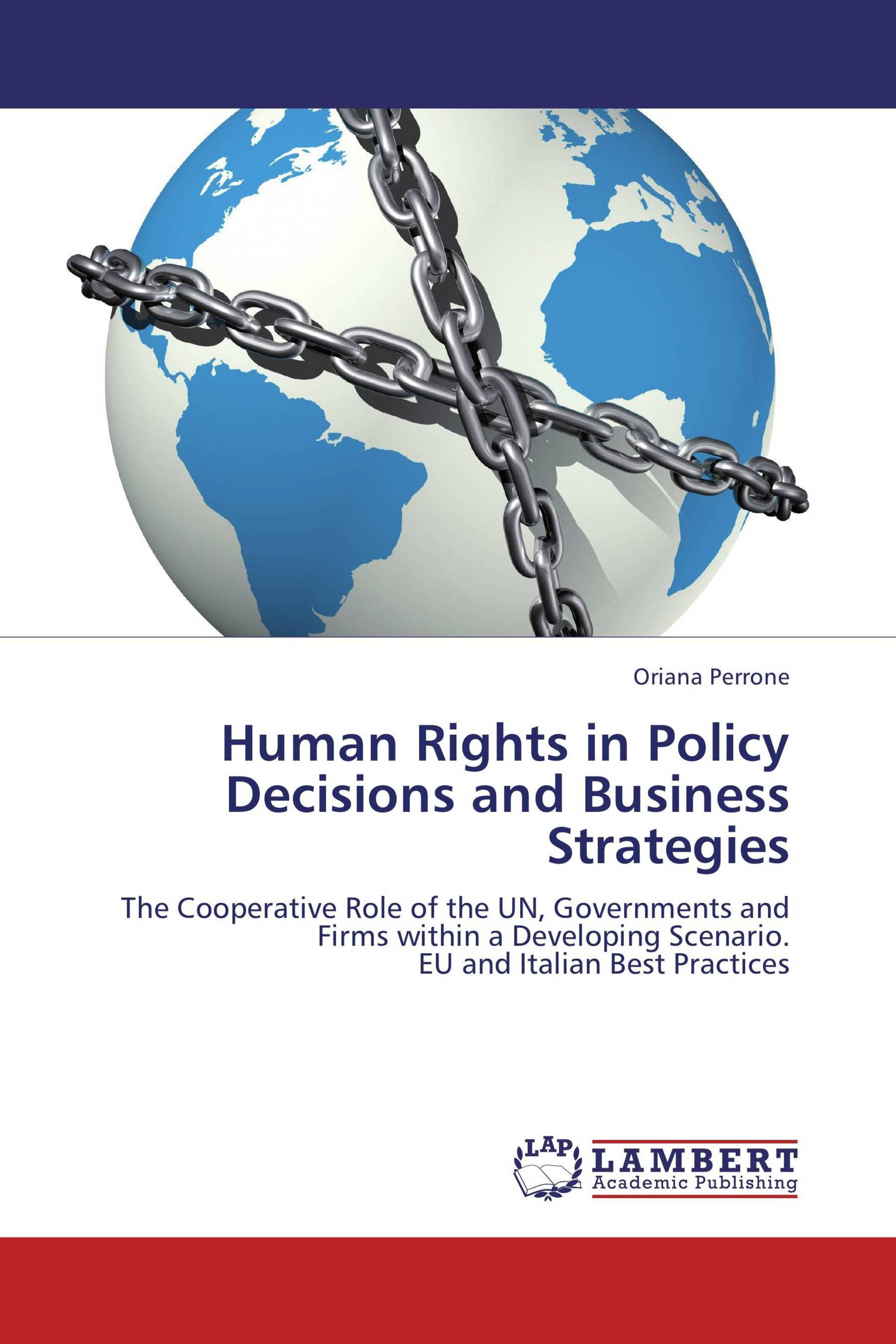 Human Rights in Policy Decisions and Business Strategies