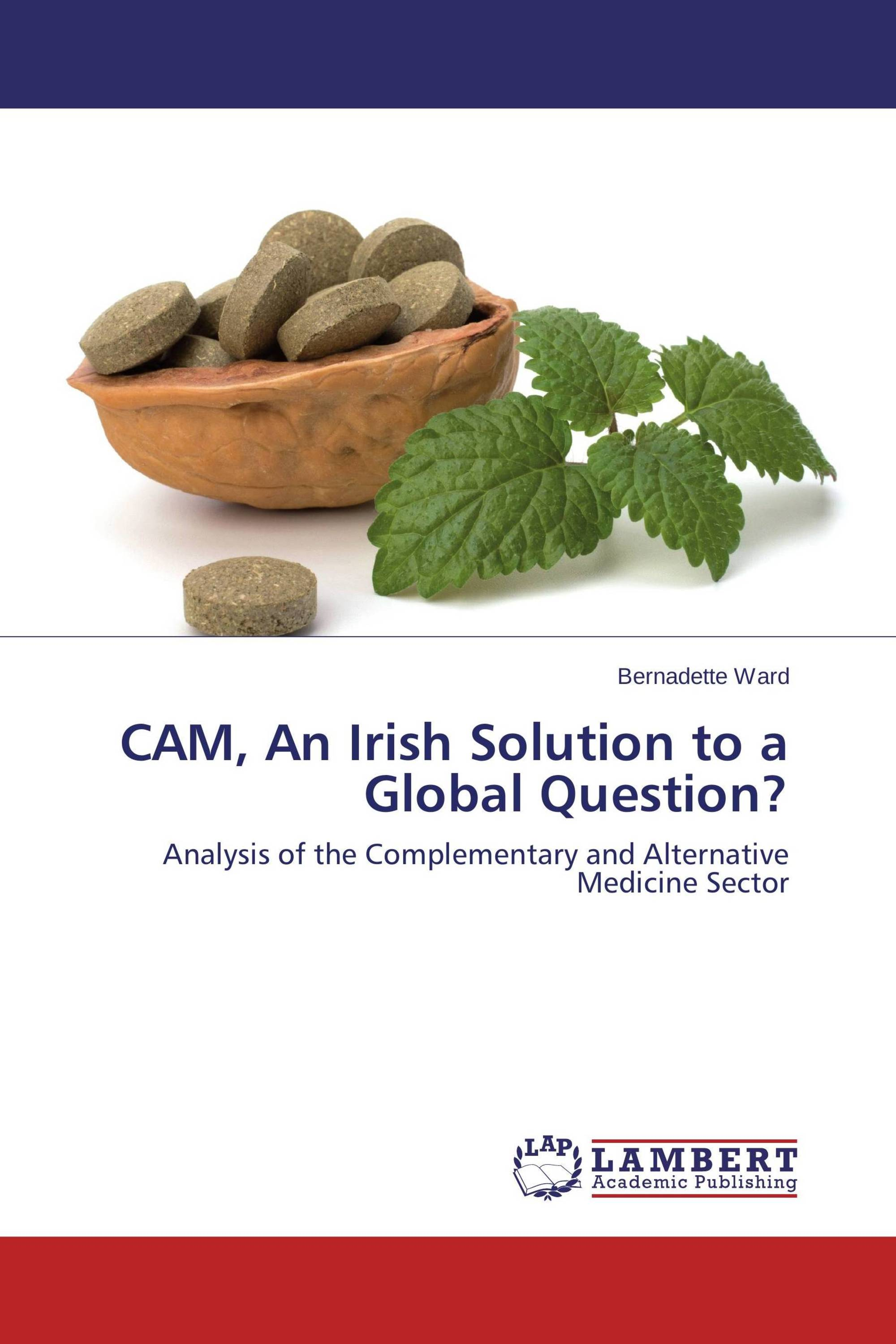 CAM, An Irish Solution to a Global Question?