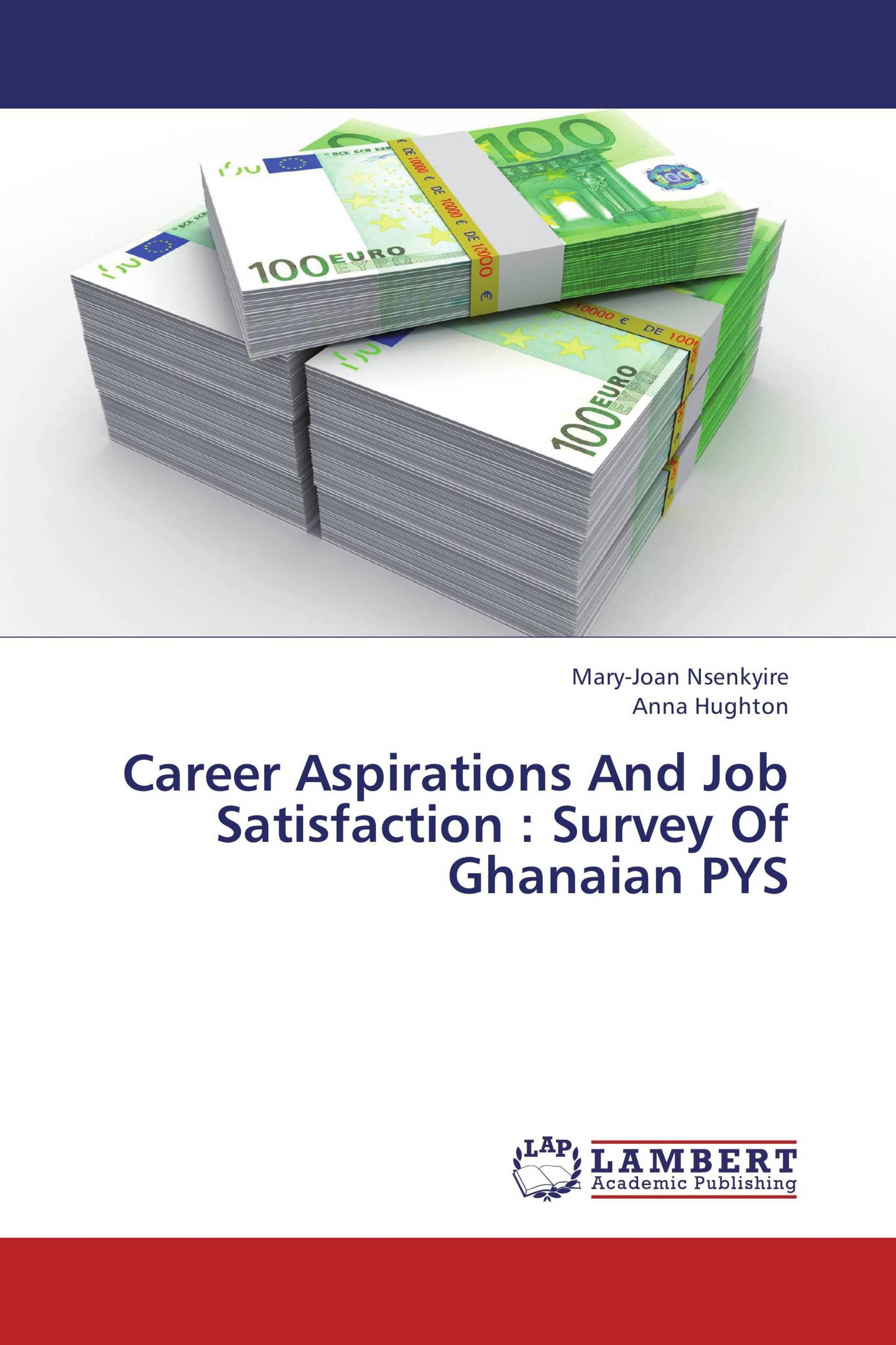 career aspirations and job satisfaction survey of ian pys career aspirations and job satisfaction survey of ian pys
