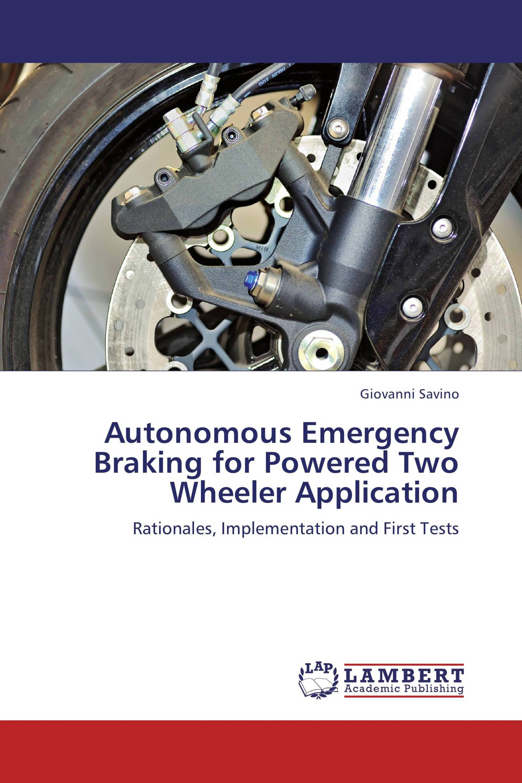 Autonomous Emergency Braking for Powered Two Wheeler Application