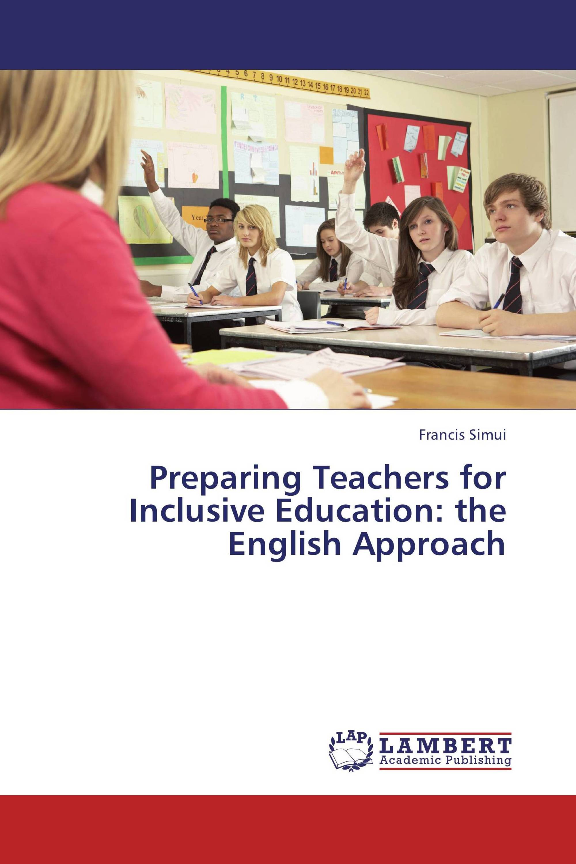 Preparing Teachers for Inclusive Education: the English Approach