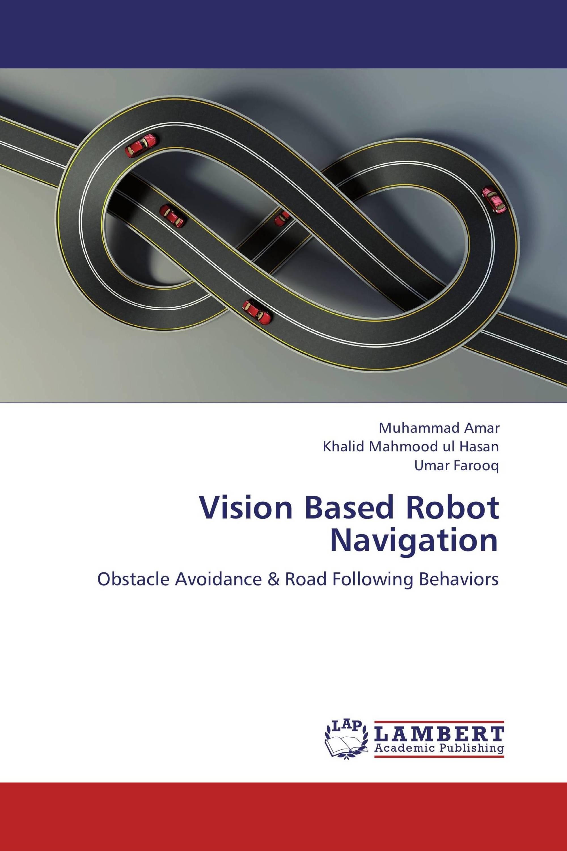 Vision Based Robot Navigation