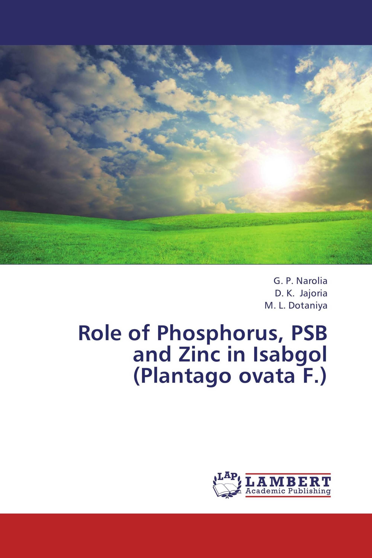 Role of Phosphorus, PSB and Zinc in Isabgol (Plantago ovata F.)