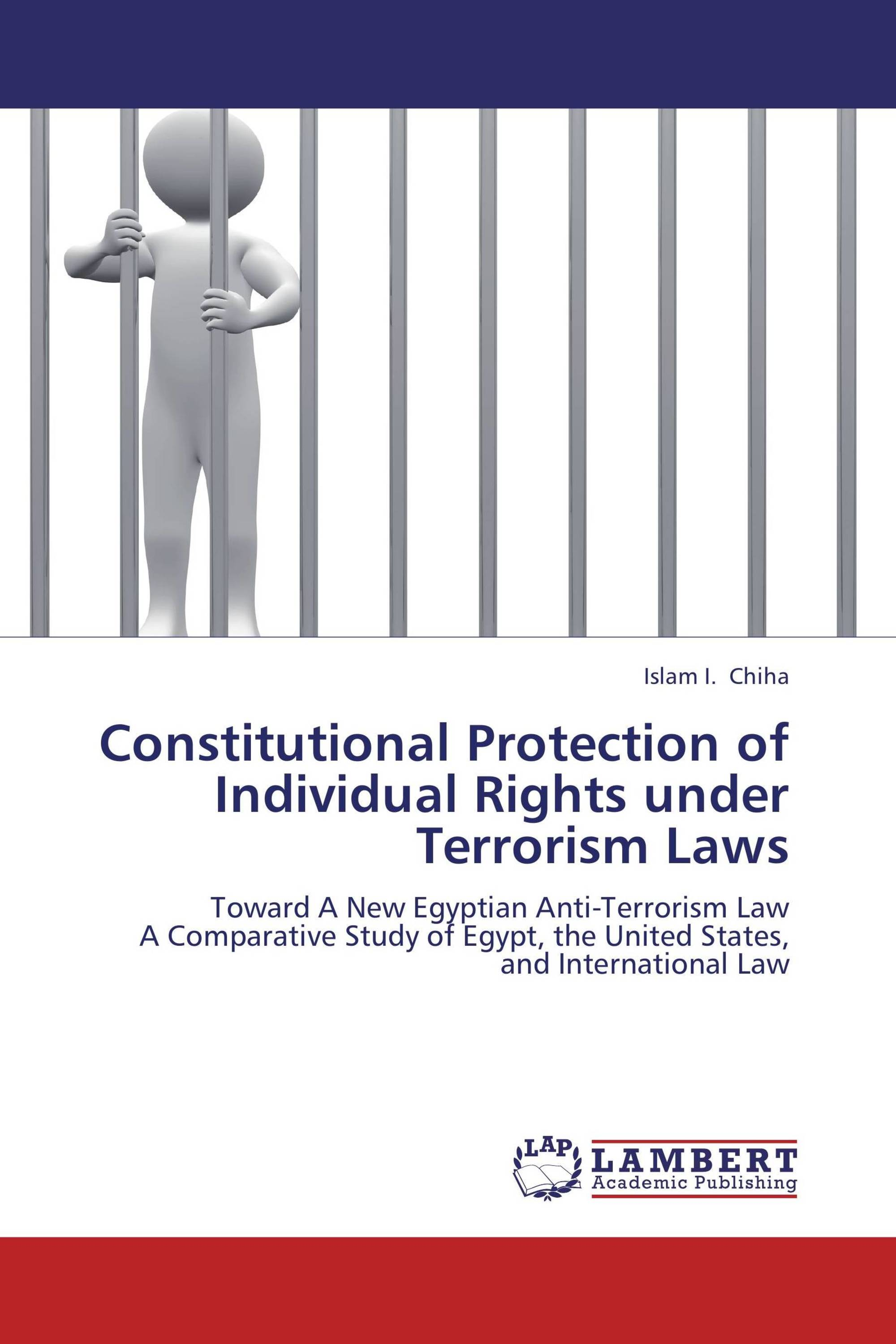 Constitutional Protection of Individual Rights under Terrorism Laws