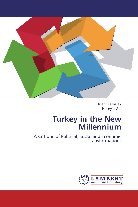 Turkey in the New Millennium