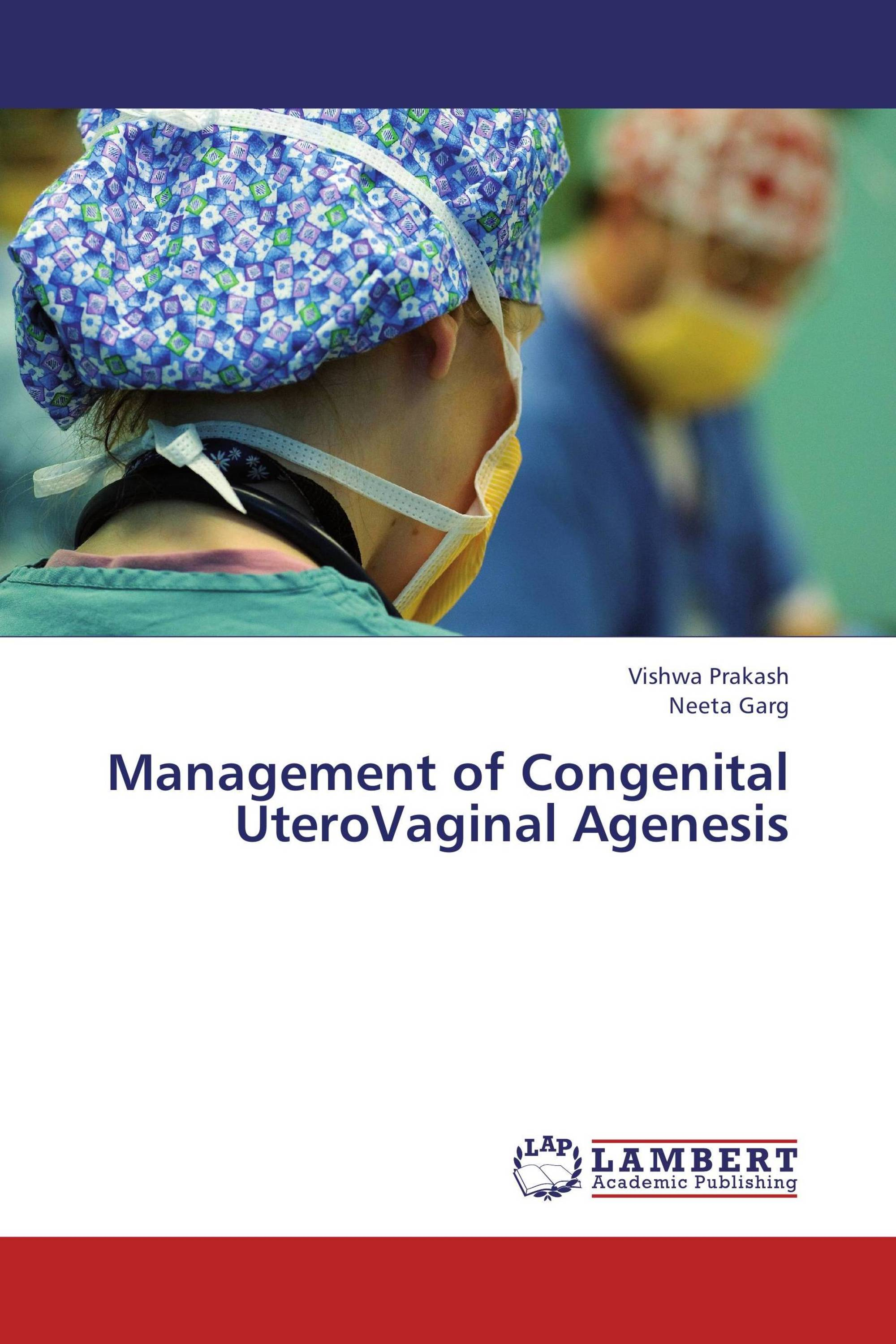 Management of Congenital UteroVaginal Agenesis