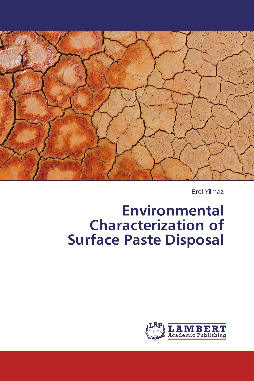 Environmental Characterization of Surface Paste Disposal
