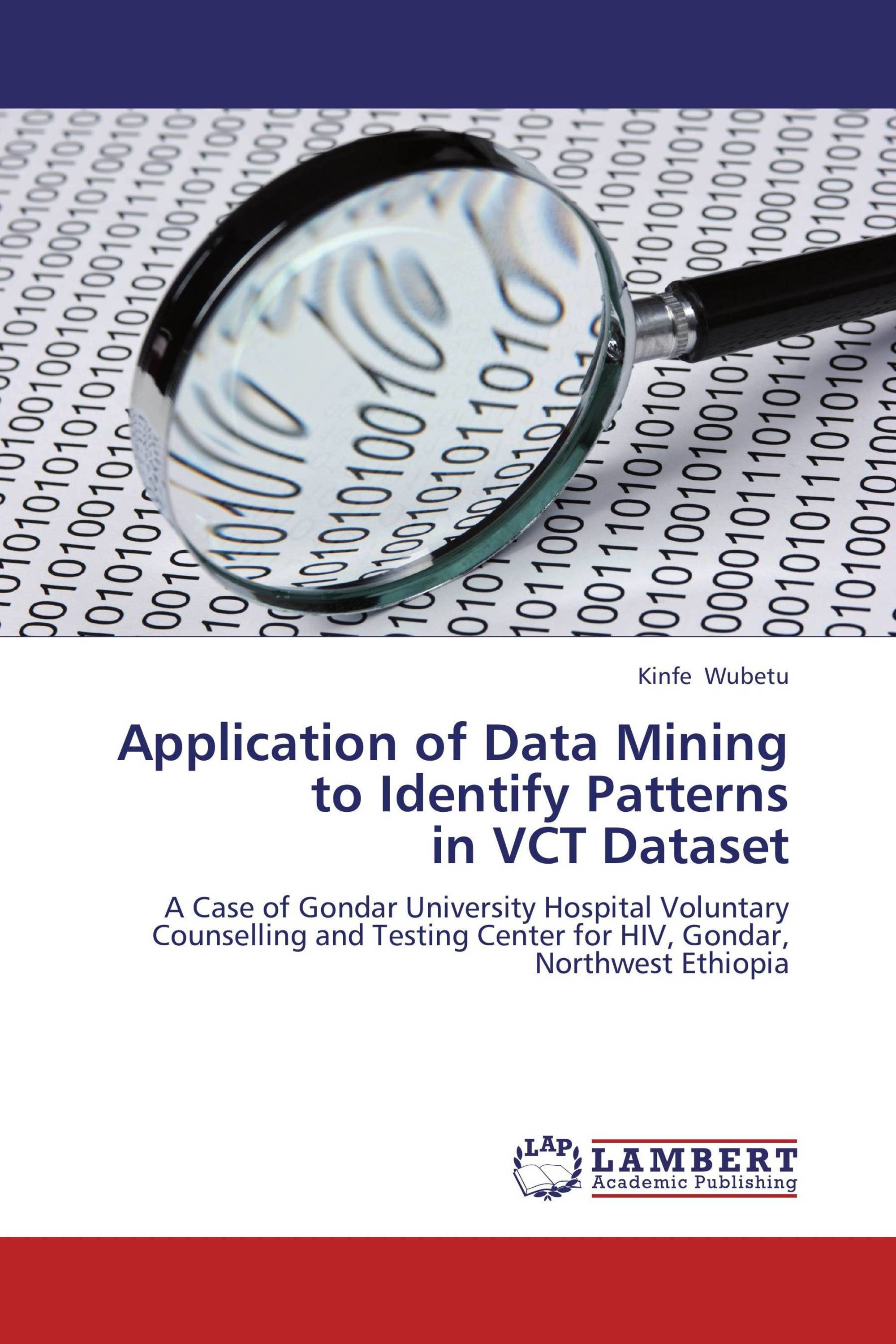 Application of Data Mining to Identify Patterns in VCT Dataset / 978