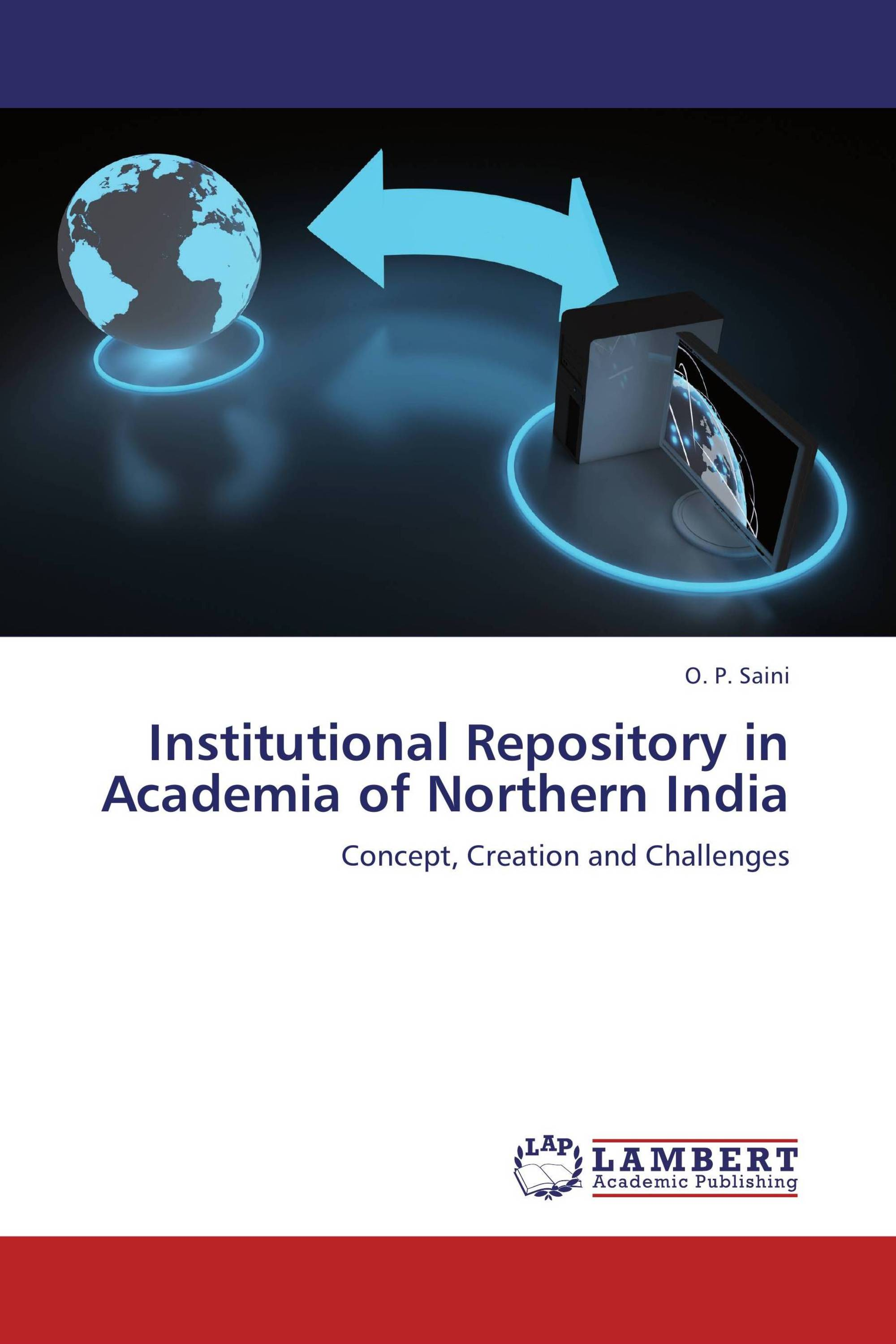 Institutional Repository in Academia of Northern India