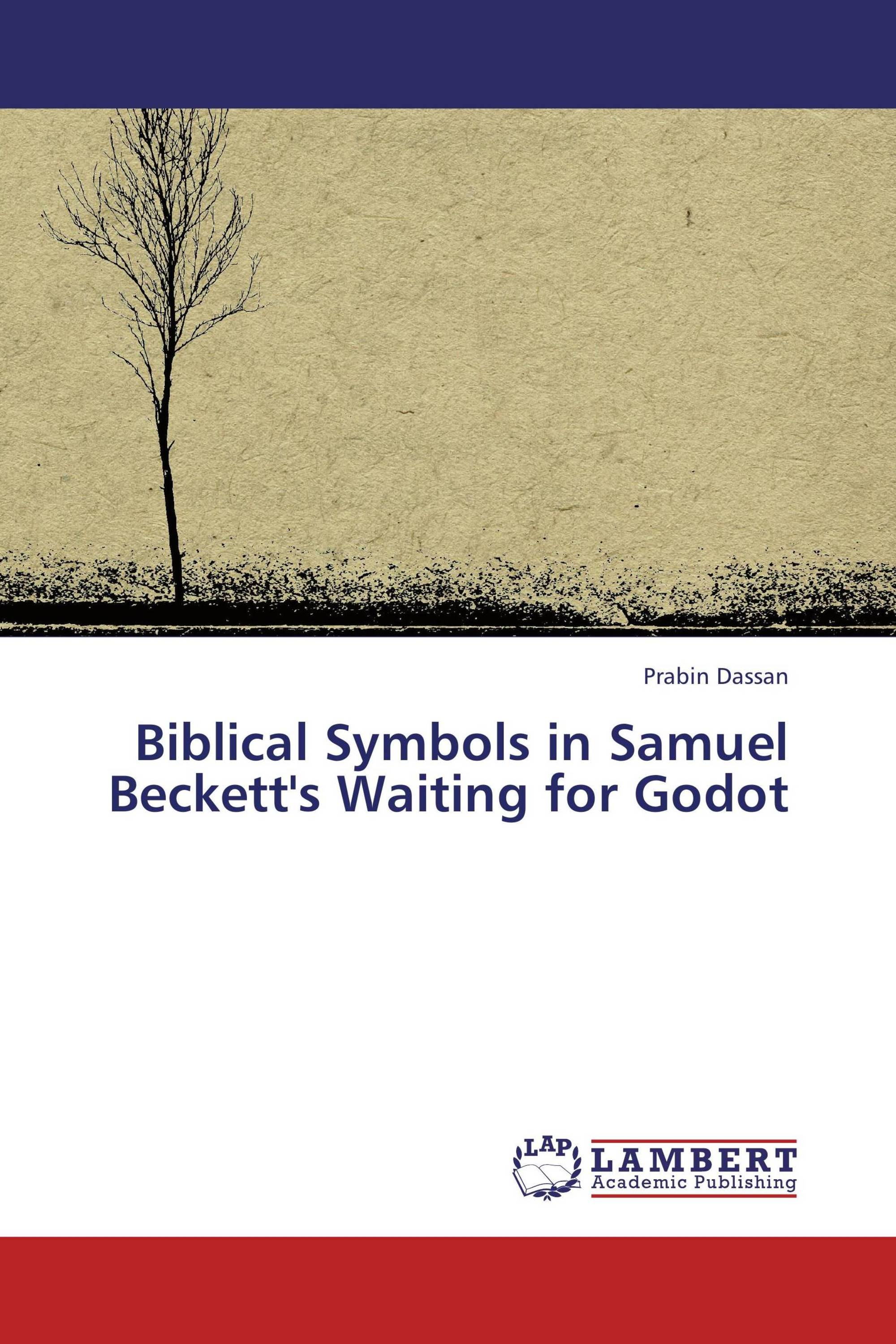 biblical symbols in samuel beckett s waiting for godot 978 3 659 biblical symbols in samuel beckett s waiting for godot