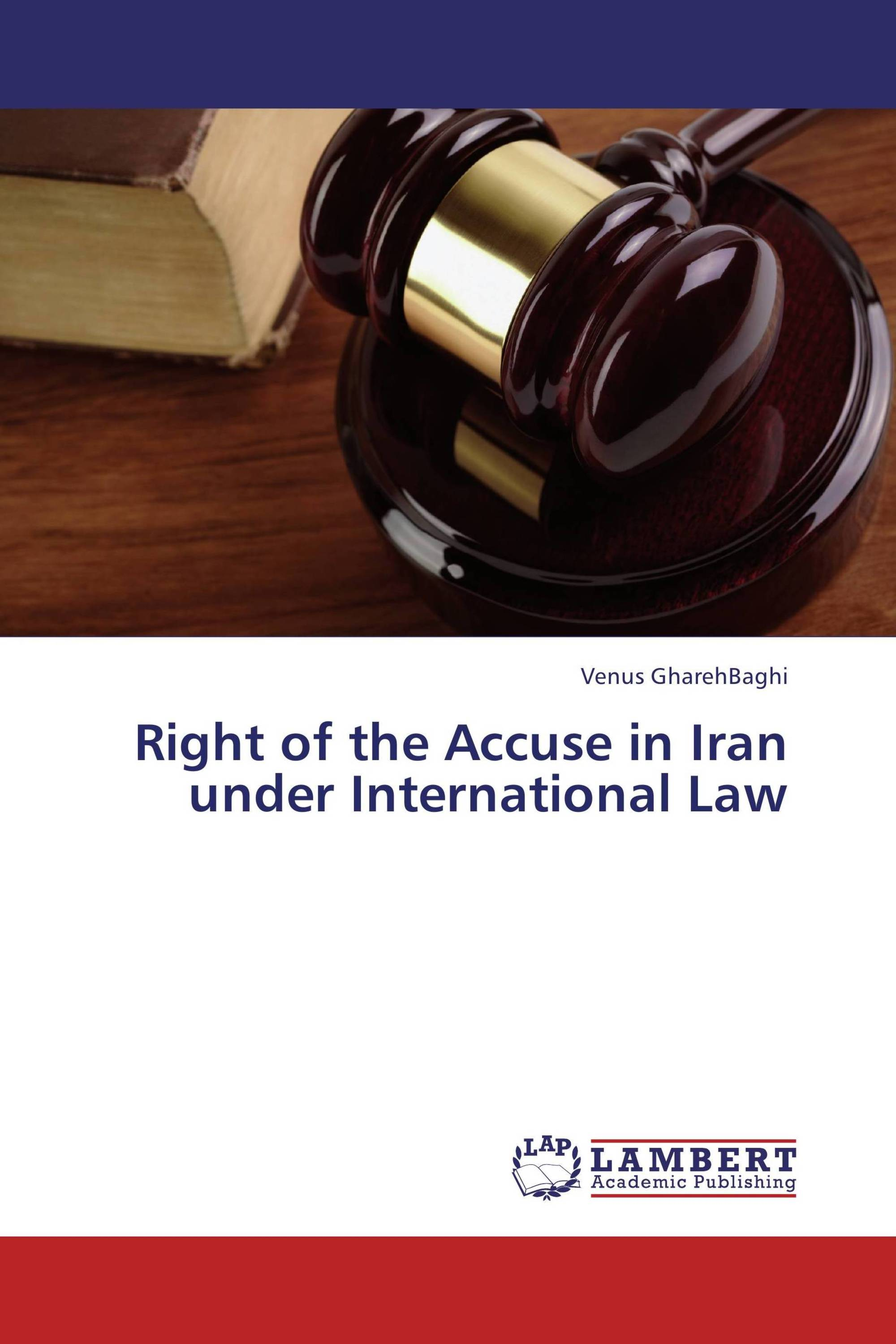 Right of the Accuse in Iran under International Law