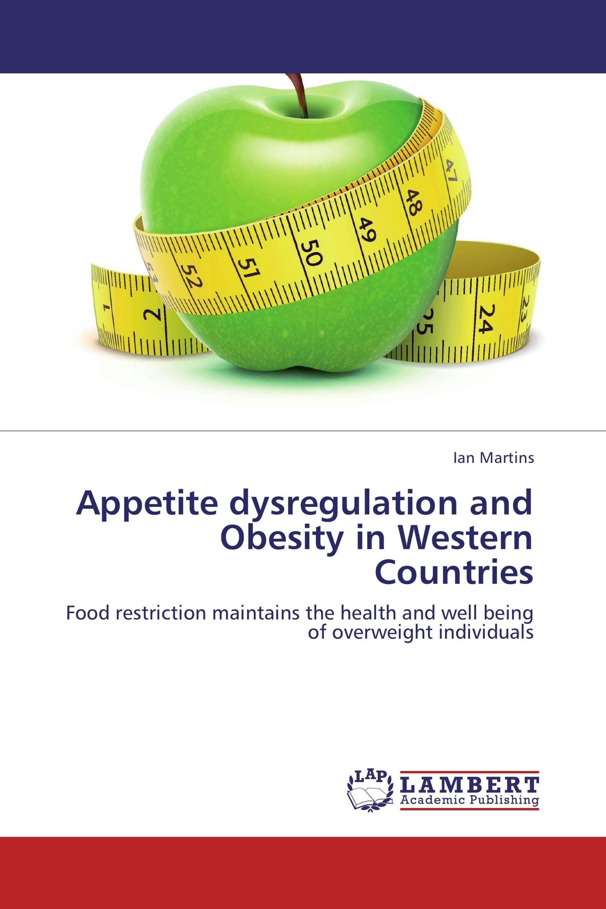Appetite dysregulation and Obesity in Western Countries