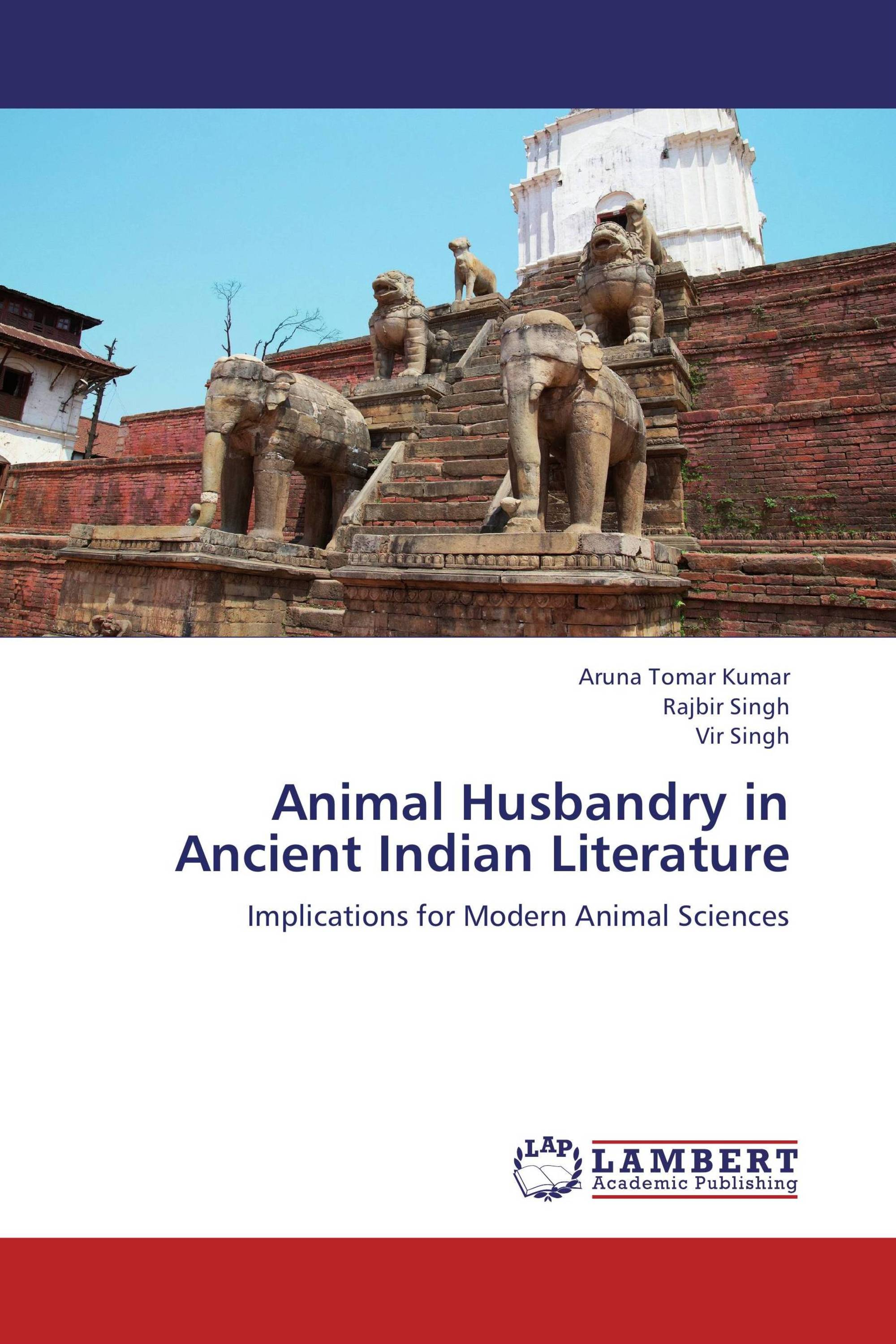 Animal Husbandry In Ancient Indian Literature - Ancient indian literature
