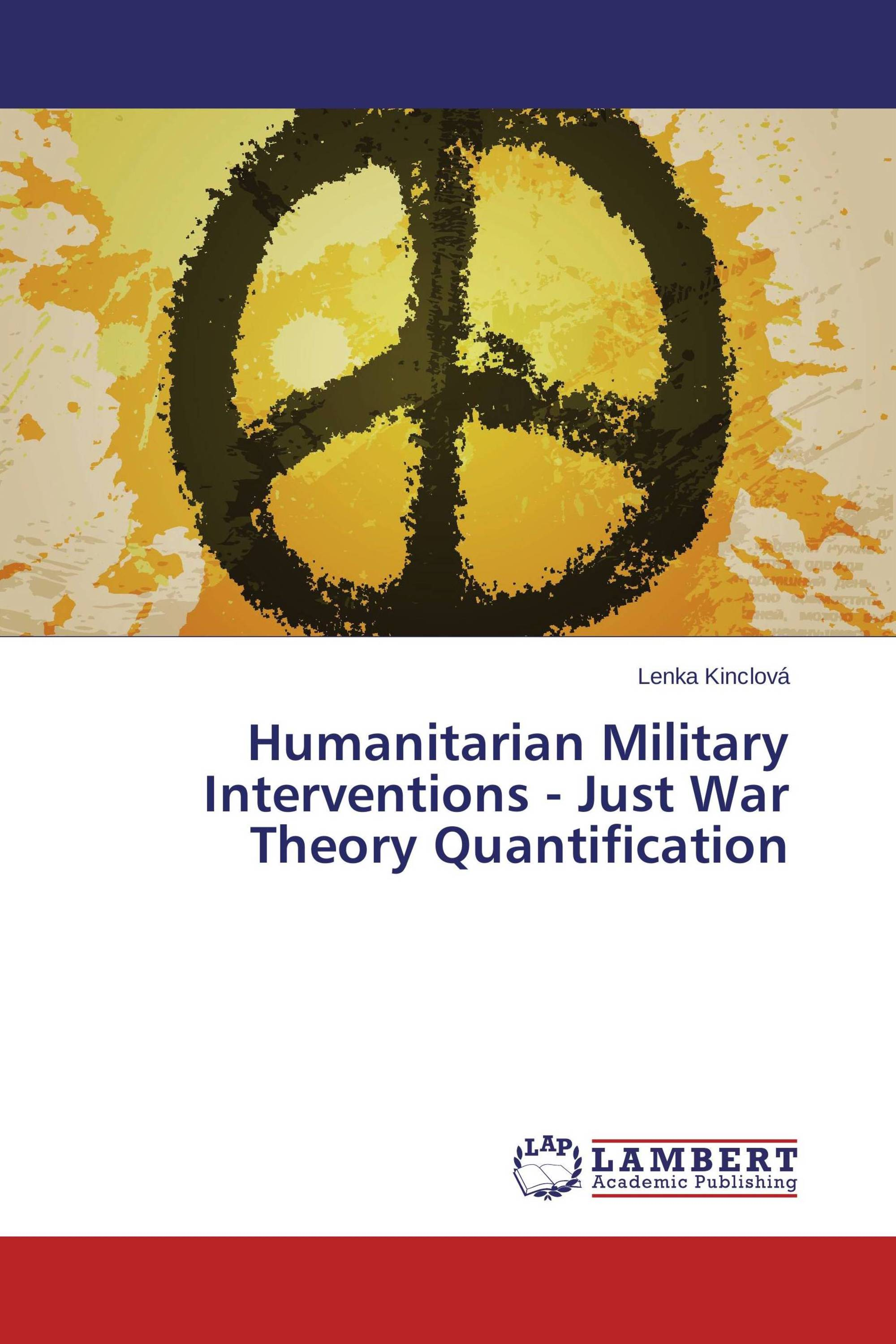 """an analysis of the just war theory Just war , ethics, and terror viability of the """"just war"""" theory that had been at the center of the of central intelligence for analysis and."""