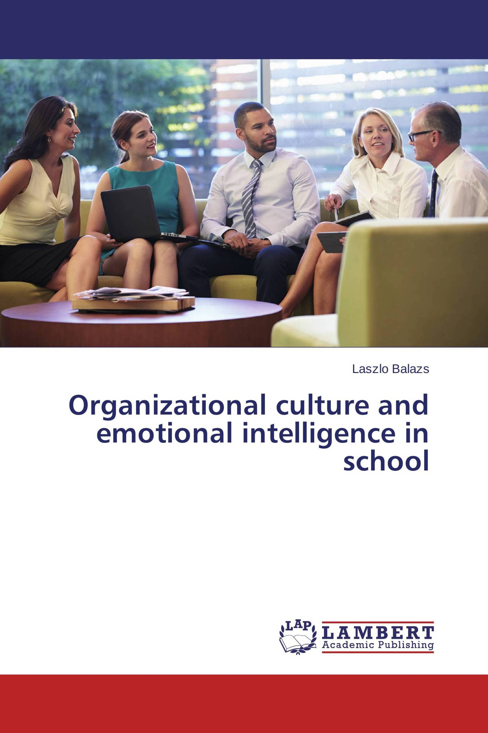 Organizational culture and emotional intelligence in school