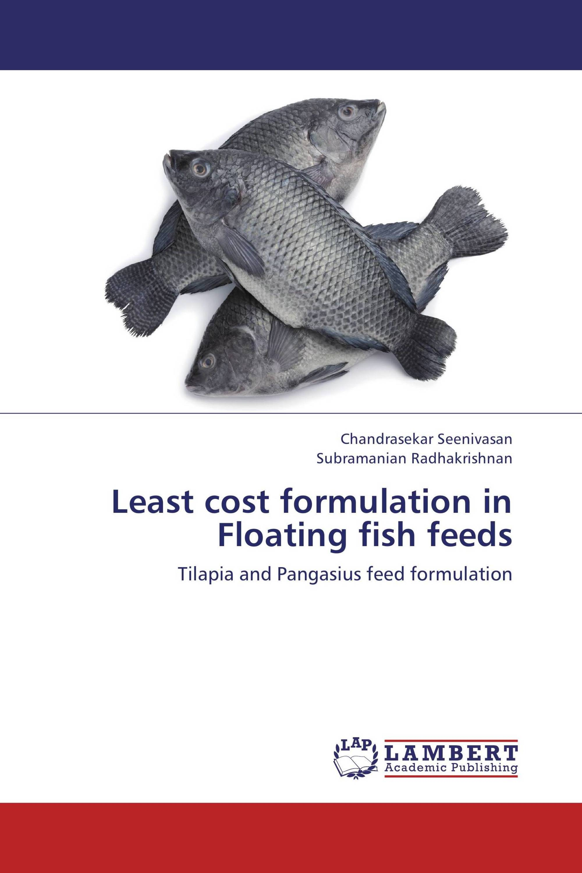 Least cost formulation in Floating fish feeds / 978-3-659
