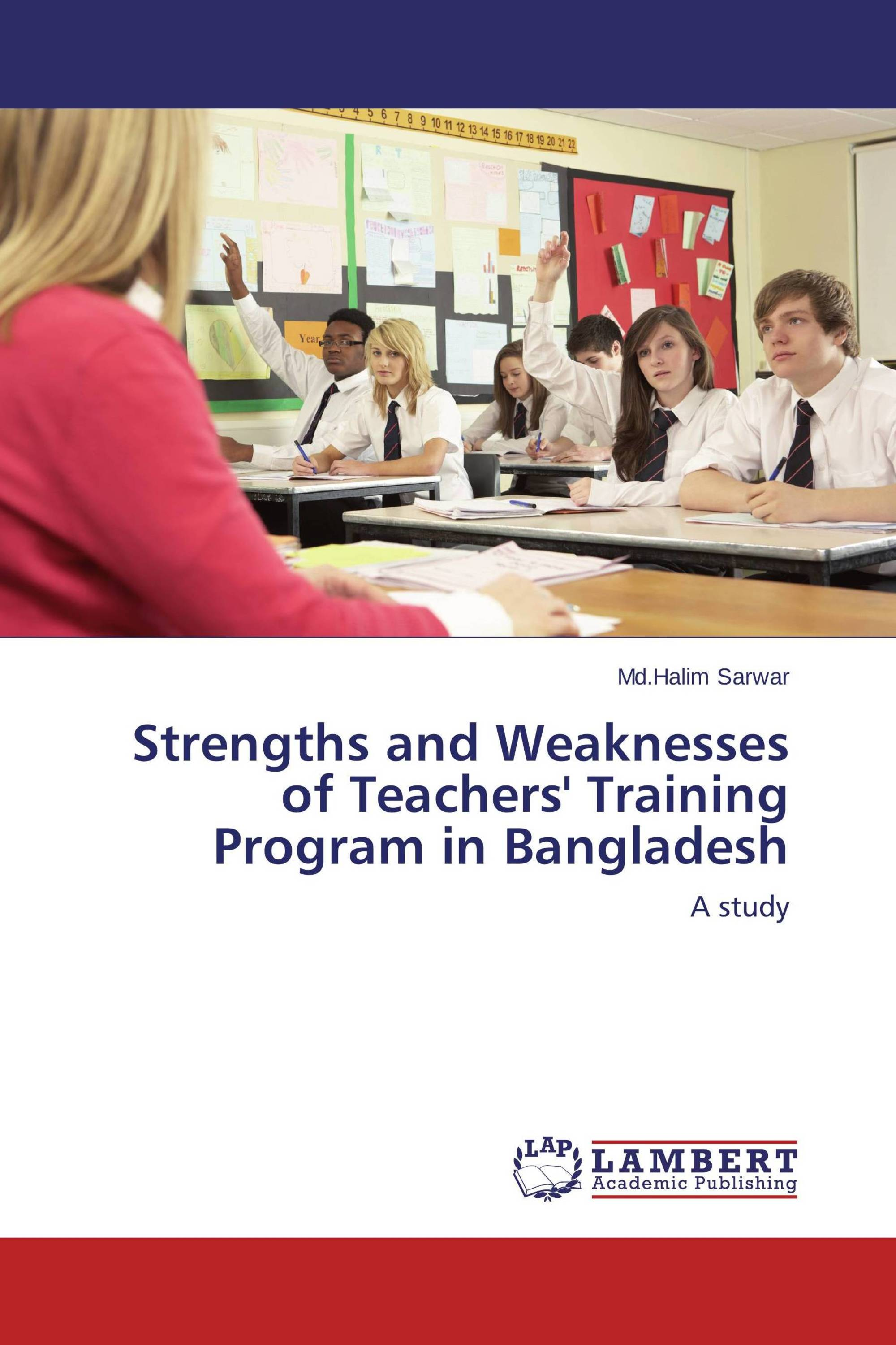 strengths and weaknesses of teachers training program in strengths and weaknesses of teachers training program in