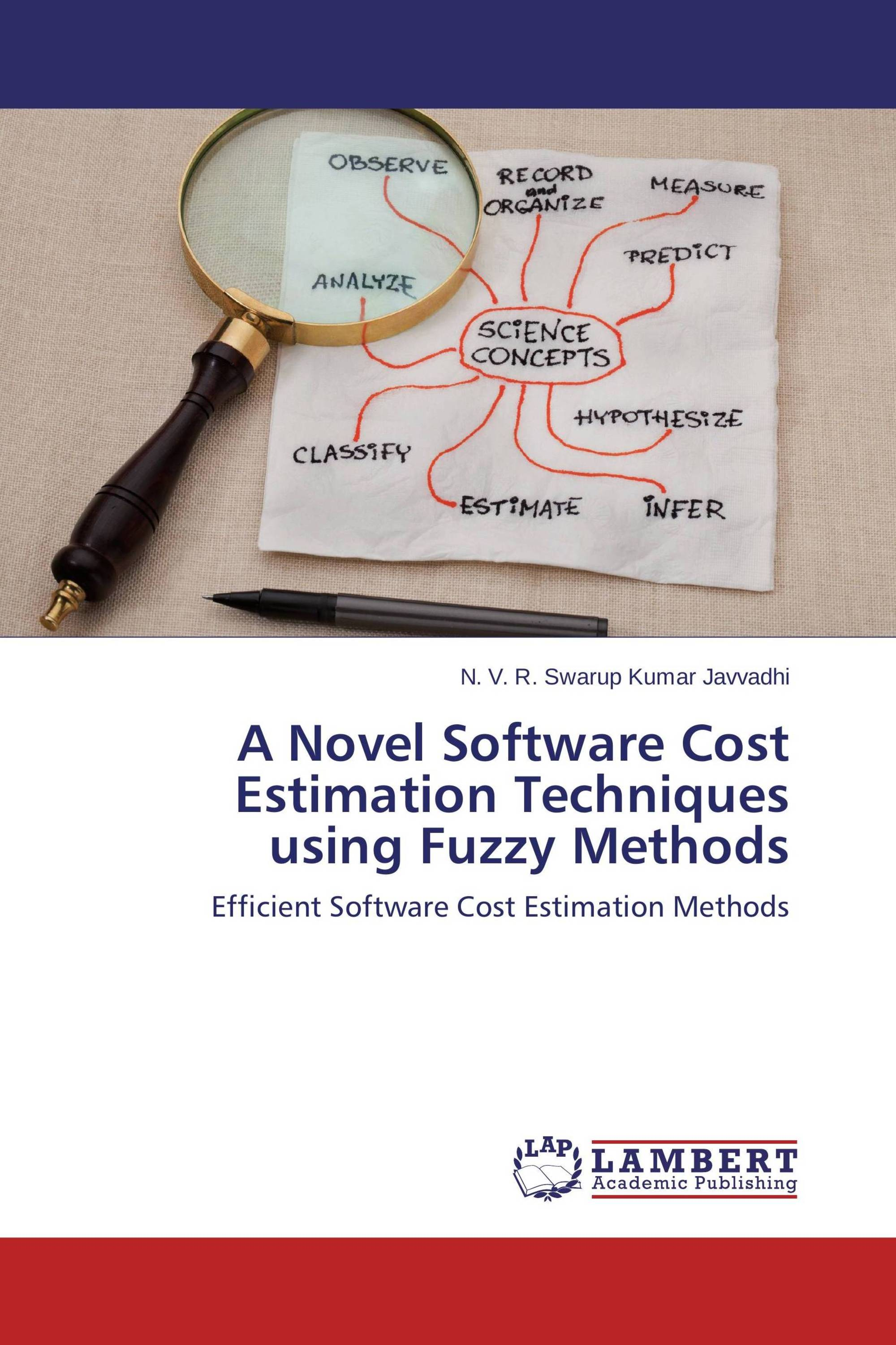 A Novel Software Cost Estimation Techniques using Fuzzy Methods